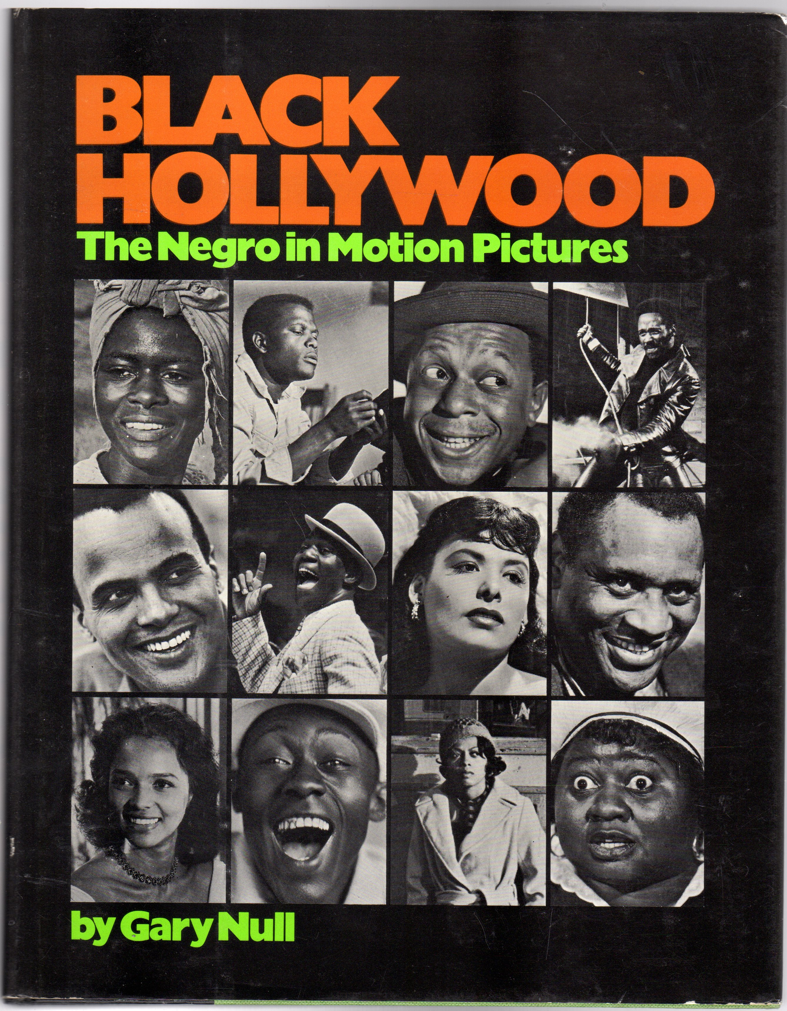 Image for Black Hollywood : The Negro in Motion Pictures