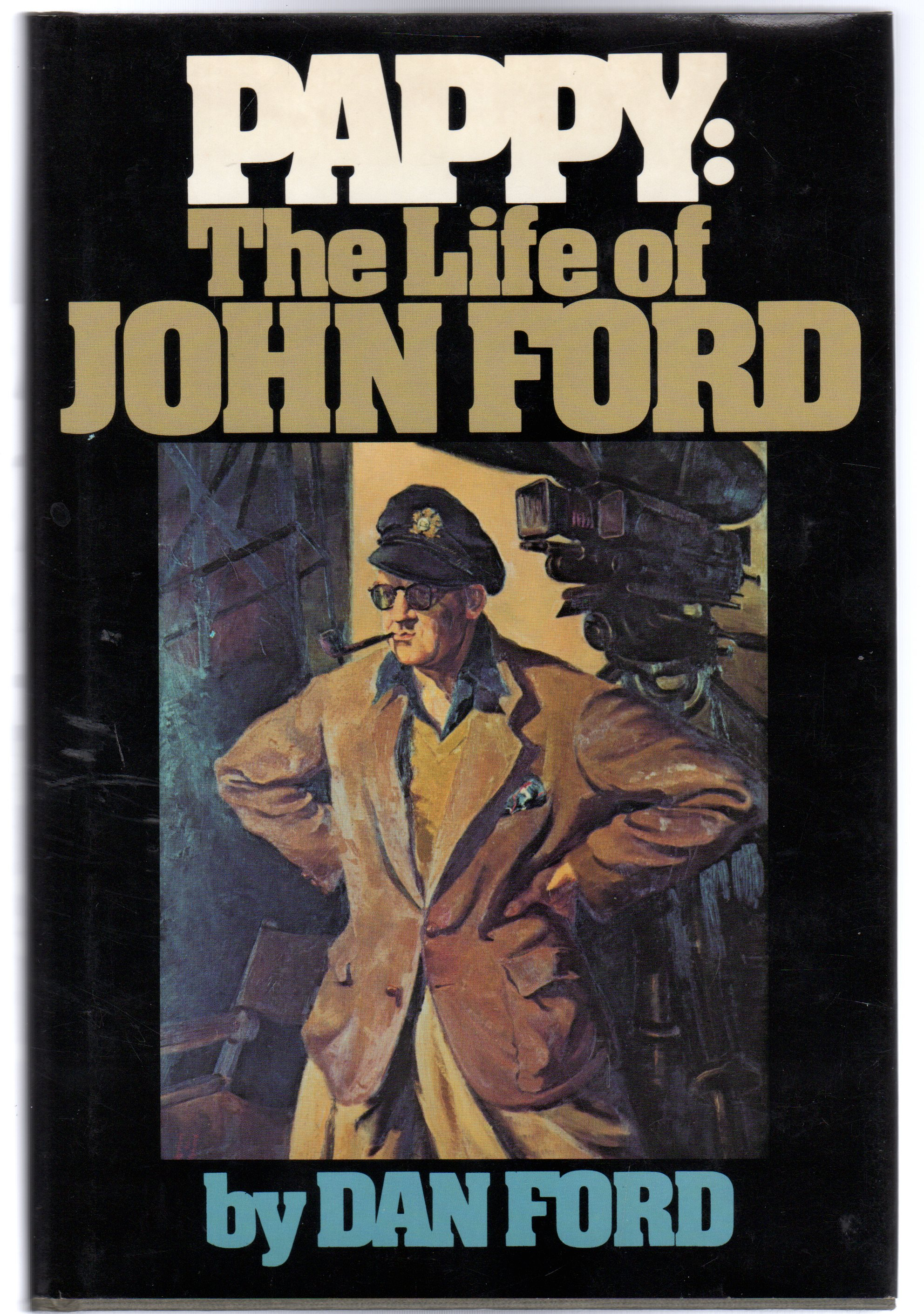 Image for Pappy : The Life of John Ford