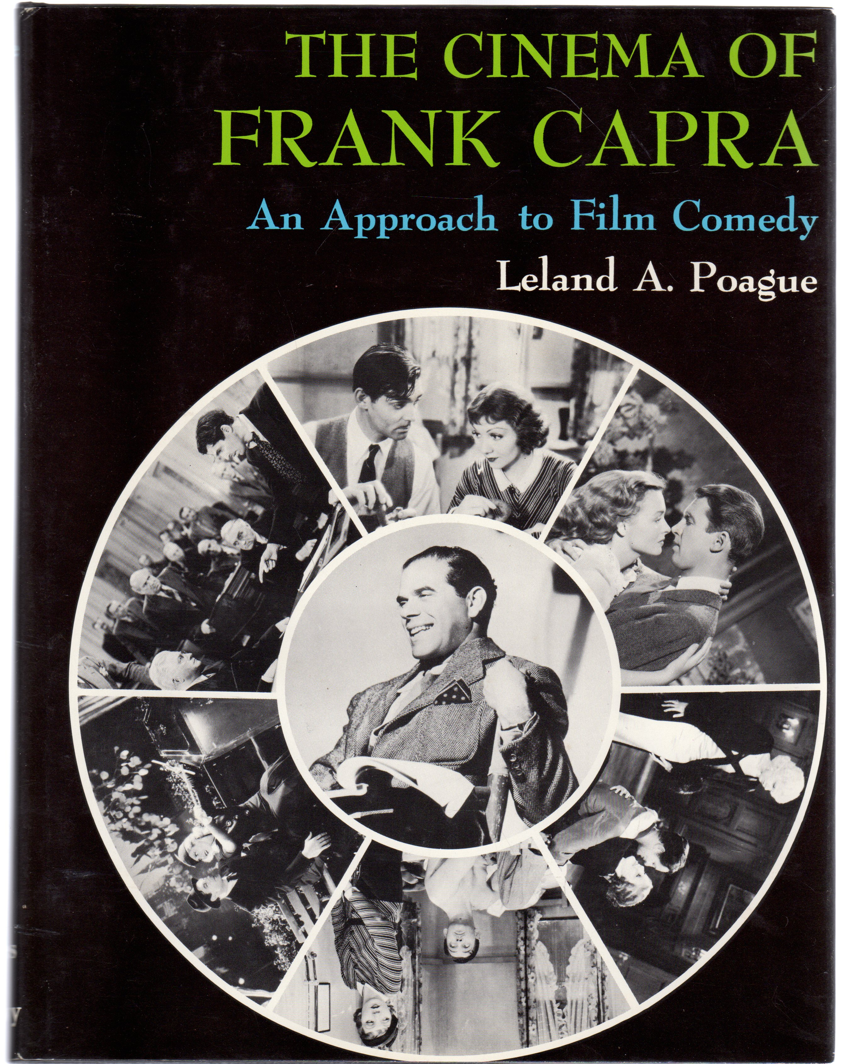 Image for The Cinema of Frank Capra: An Approach to Film Comedy
