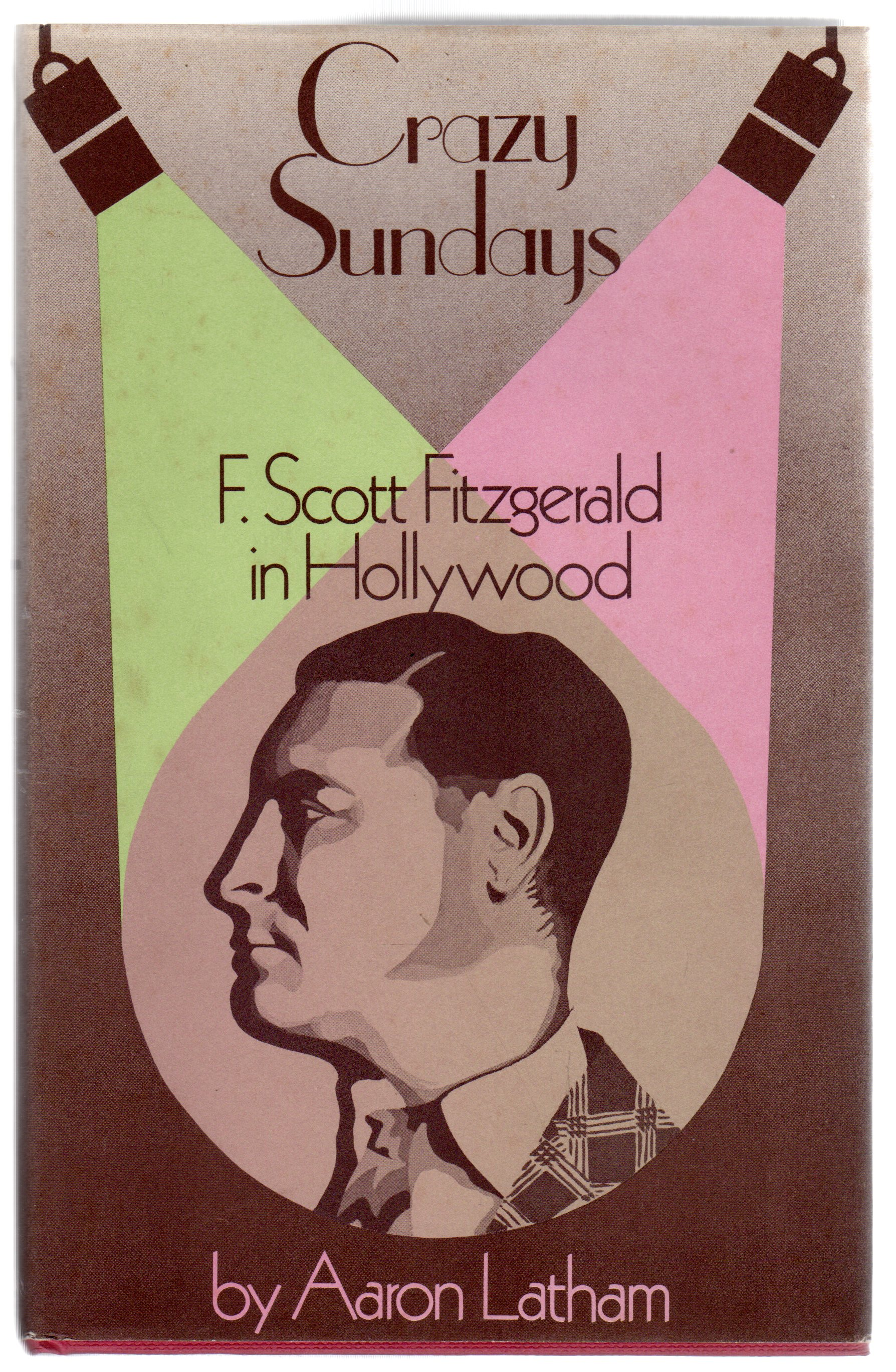 Image for Crazy Sundays, F Scott Fitzgerald in Hollywood