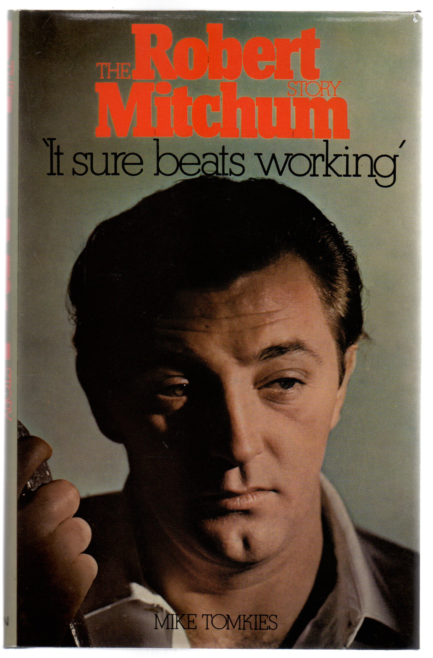 "Image for The Robert Mitchum Story: ""It Sure Beats Working"""