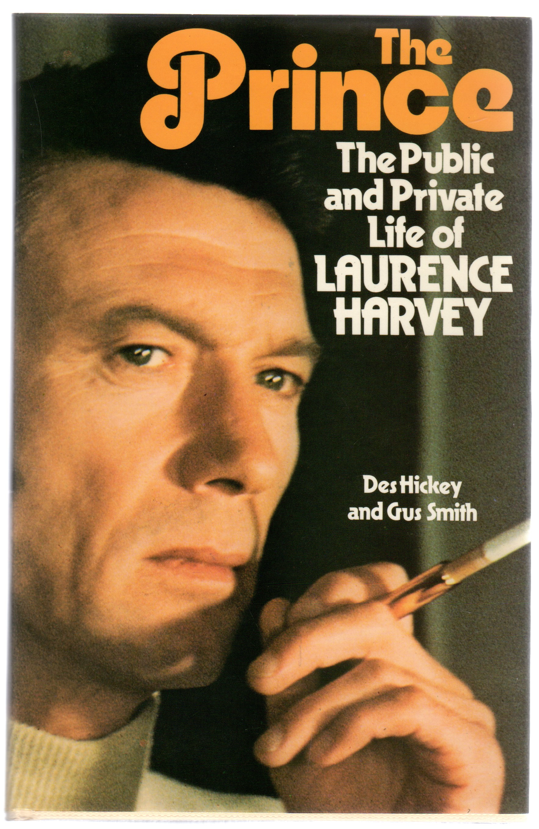 Image for The Prince: Being The Public and Private Life of Laurence Harvey