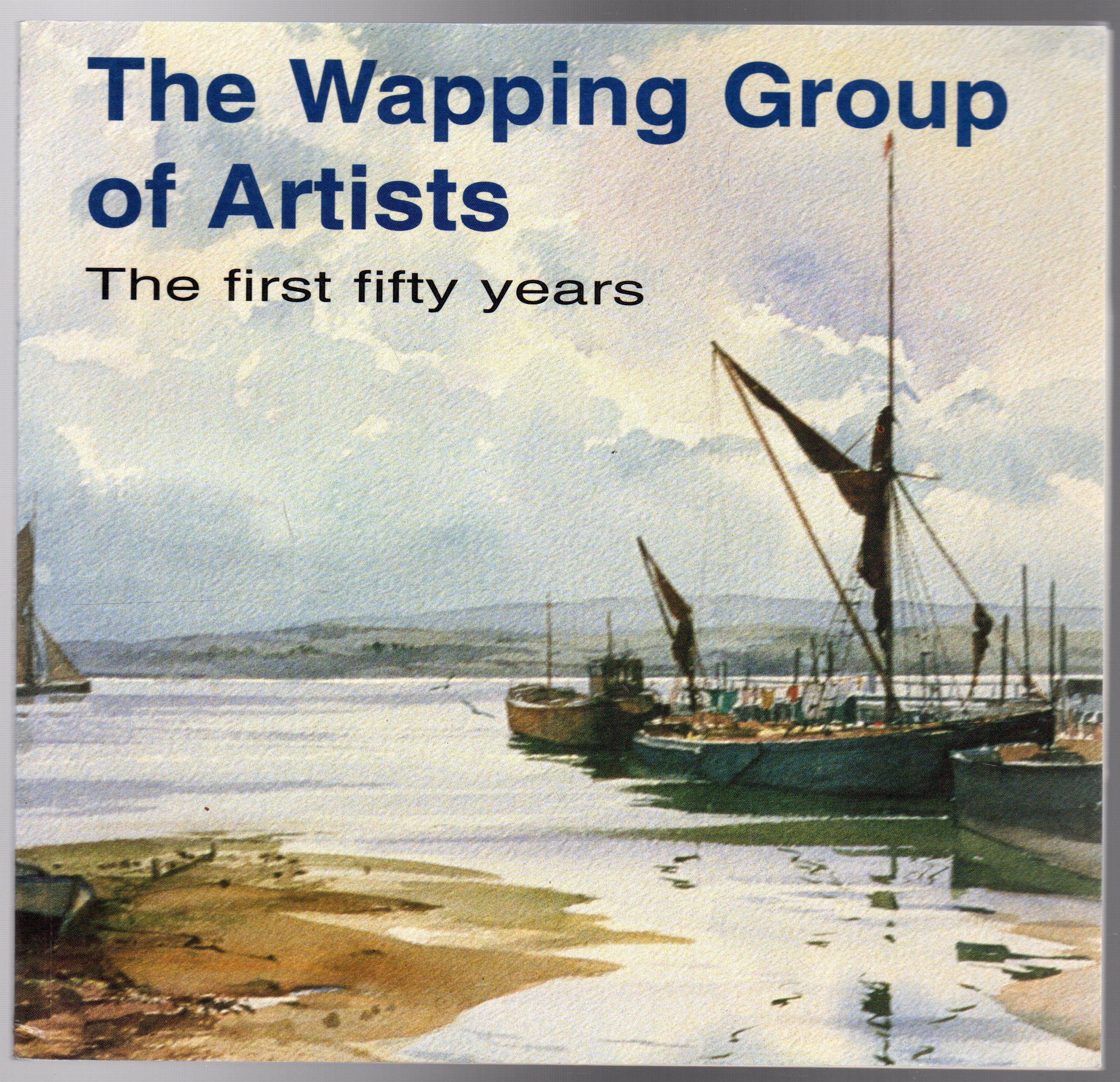 Image for The Wapping Group of Artists, The first fifty years