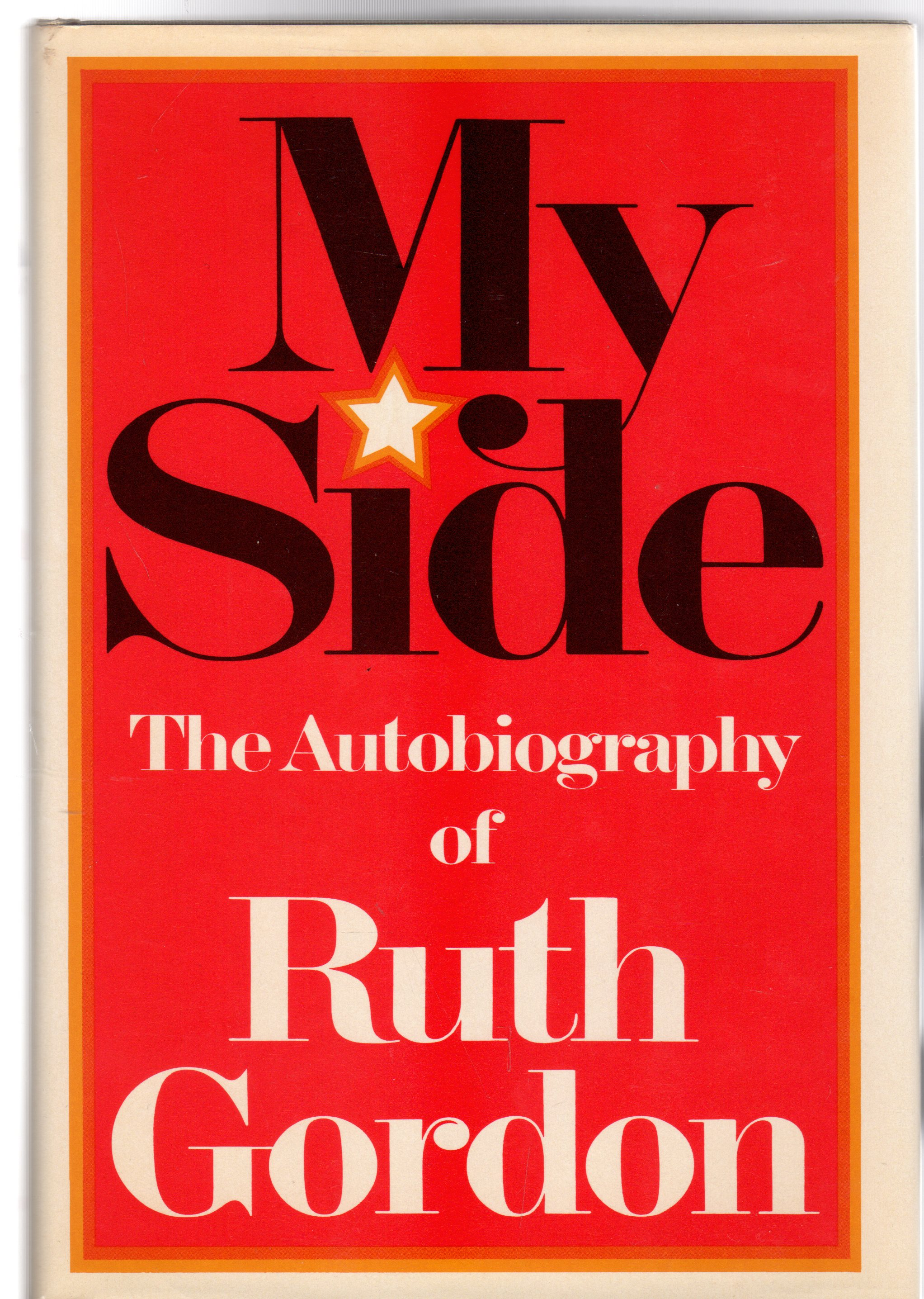 Image for My Side: The Autobiography of Ruth Gordon