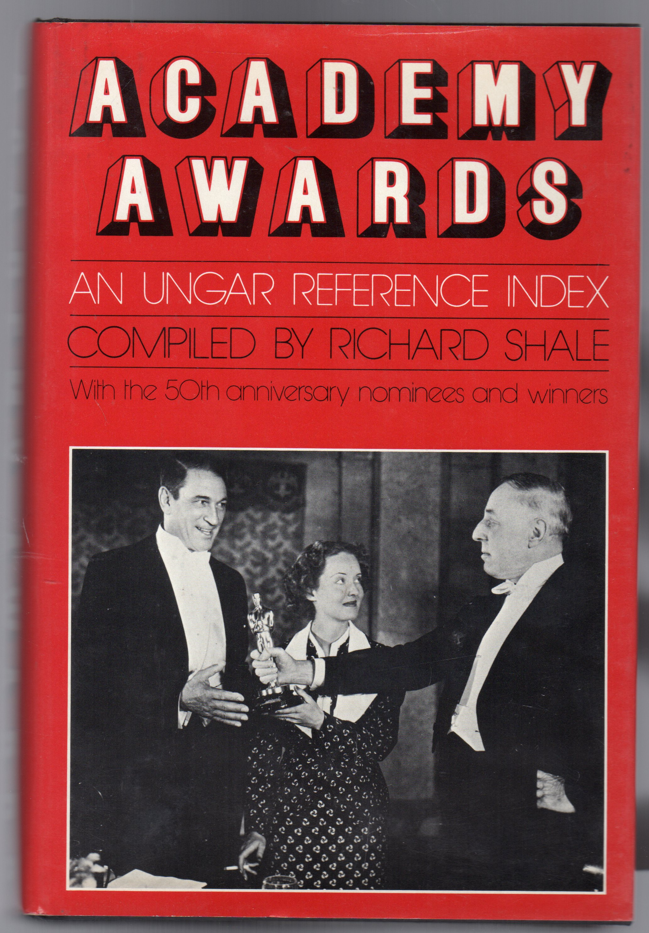 Image for Academy Awards : An Ungar Reference Index - With the 50th Anniversary Winners and Nominees