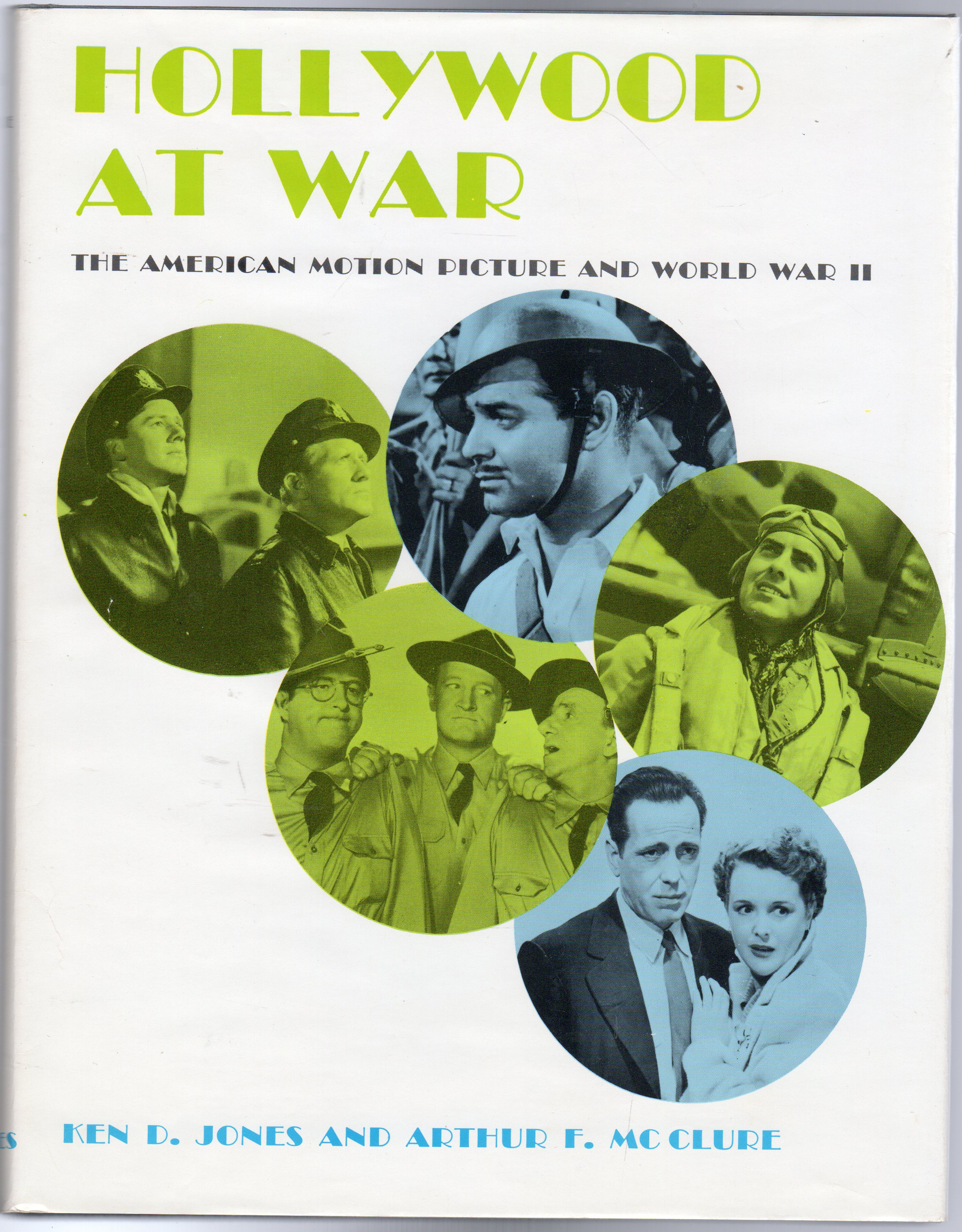 Image for Hollywood at War : The American Motion Picture and World War II