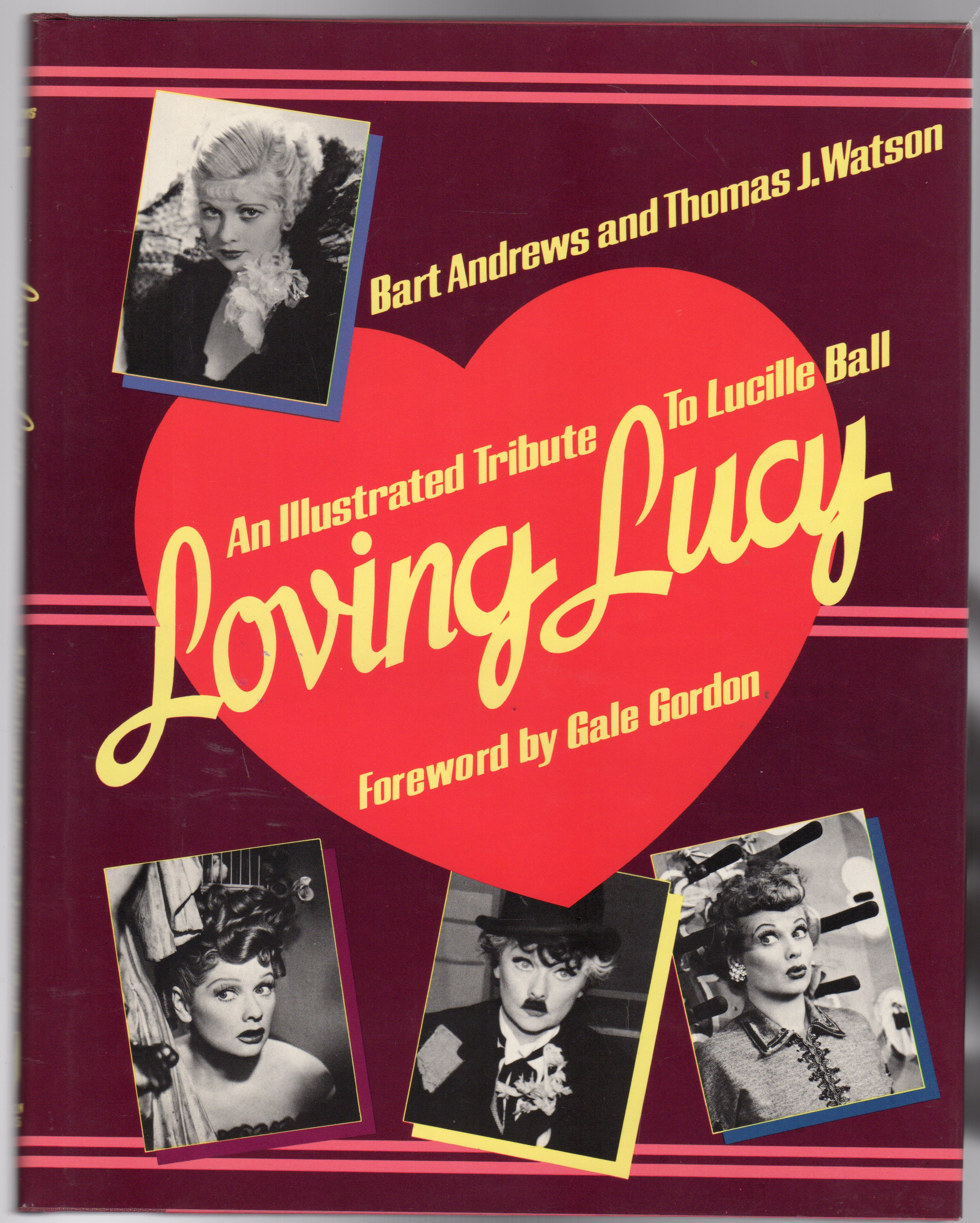 Image for Loving Lucy : An Illustrated Tribute to Lucille Ball