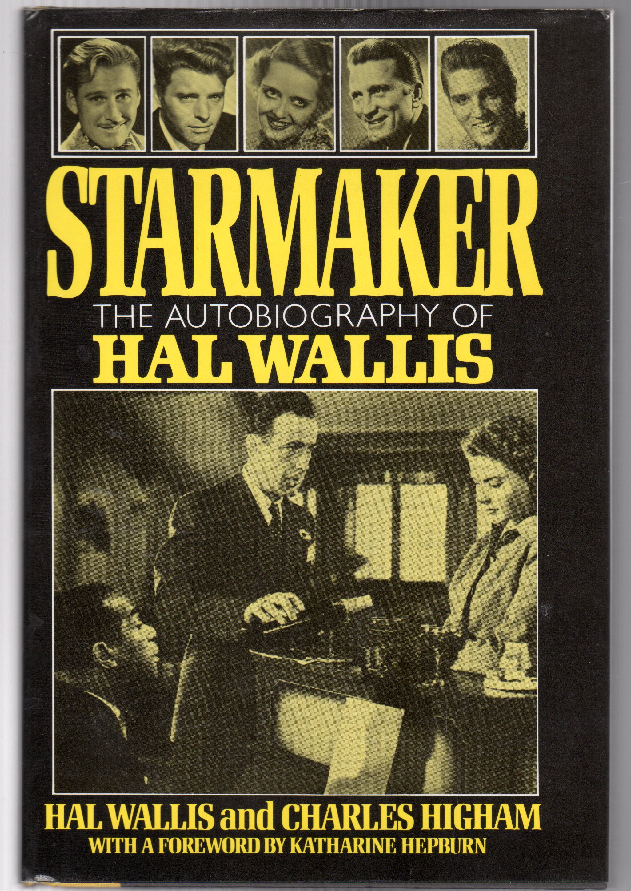 Image for Starmaker : The Autobiography of Hal B. Wallis
