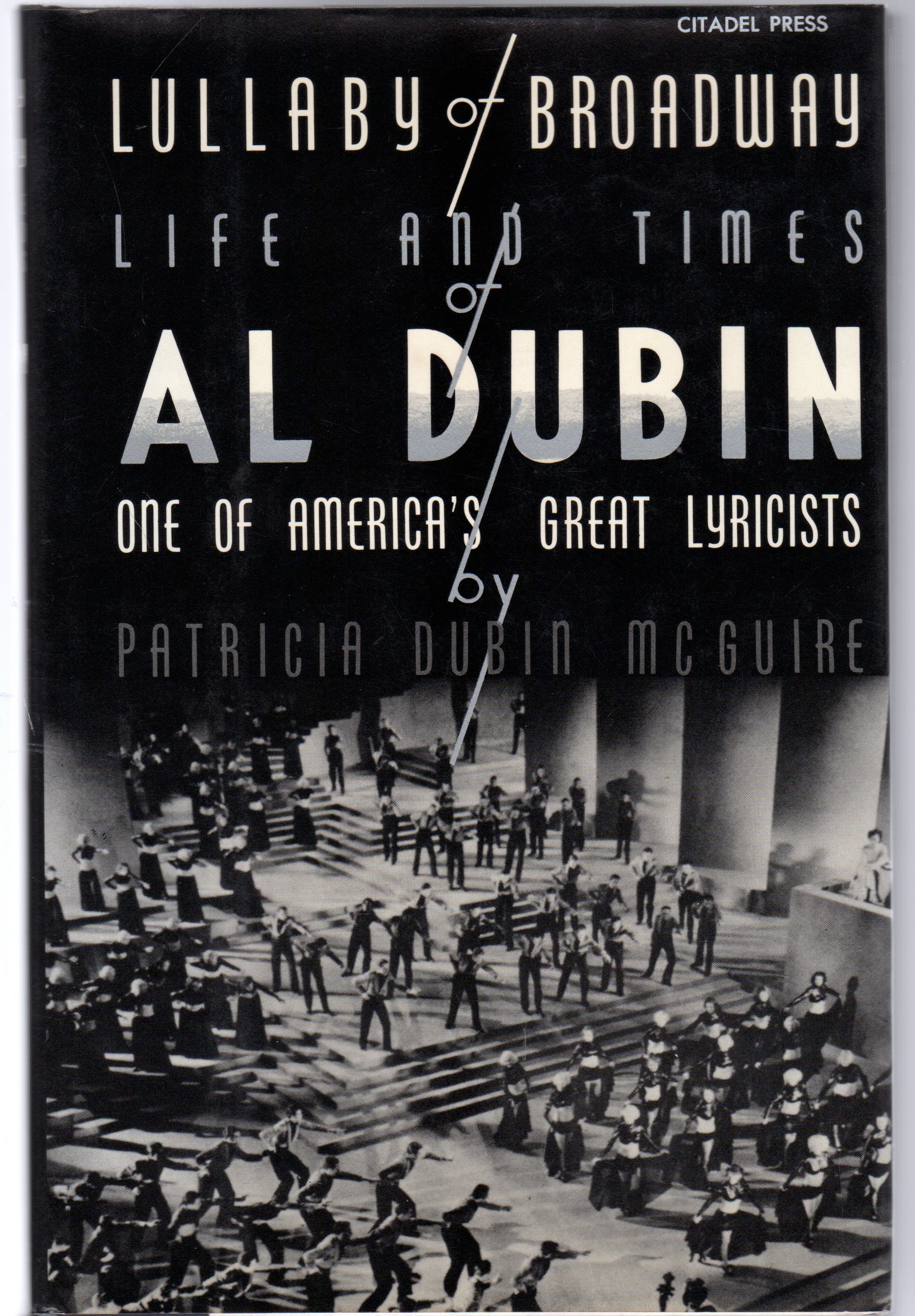 Image for Lullaby of Broadway : Life and Times of Al Dubin, One of America's Great Lyricists