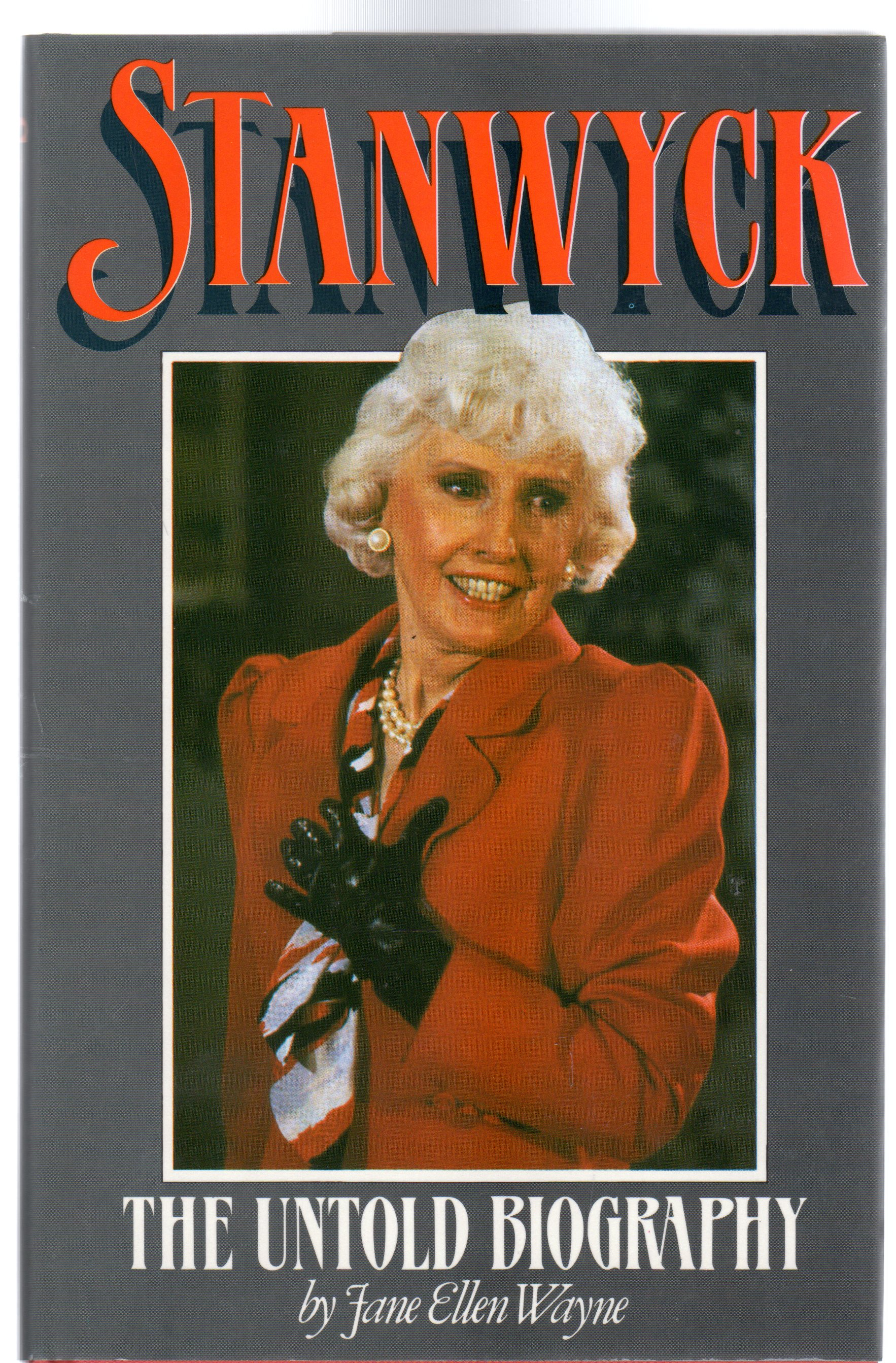 Image for Stanwyck: The Untold Biography