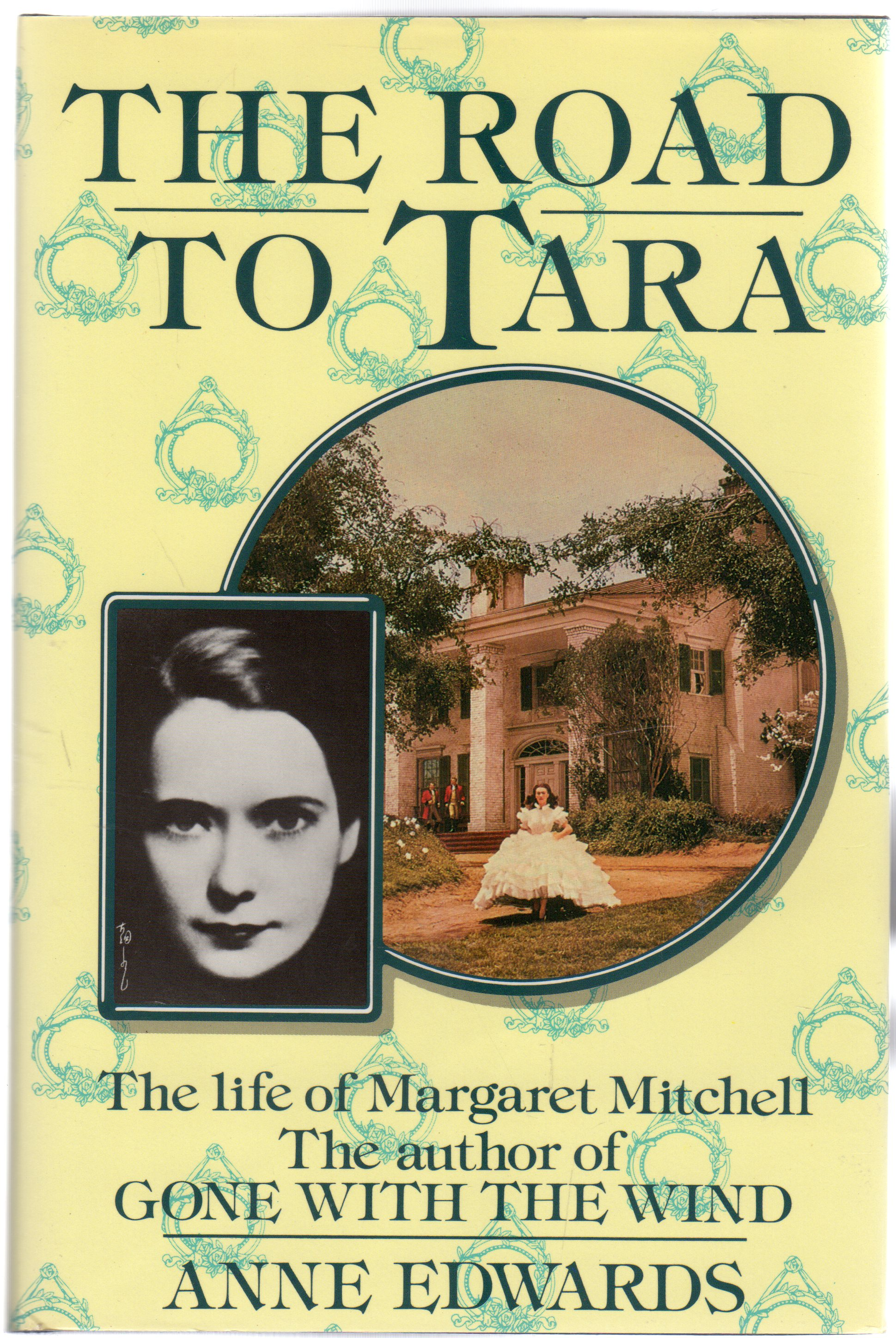 Image for The Road to Tara : Life of Margaret Mitchell