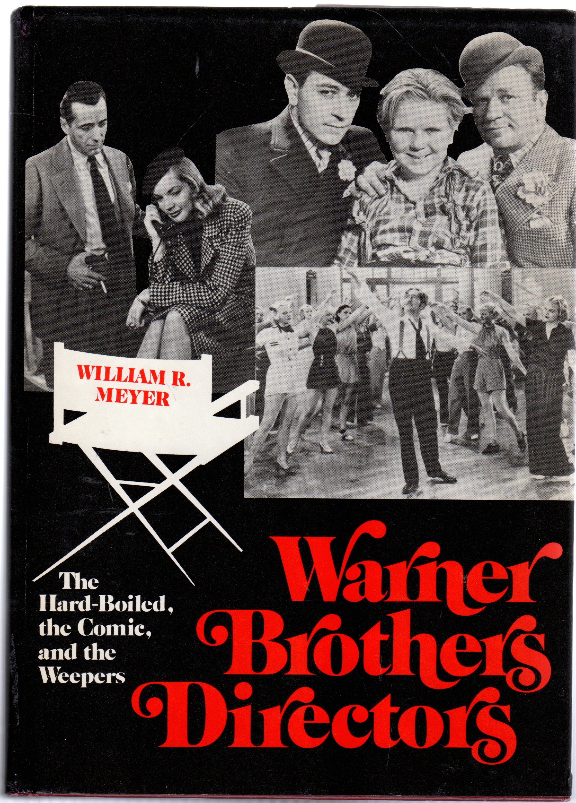 Image for Warner Brothers Directors : The hard-boiled, the comic, and the Weepers