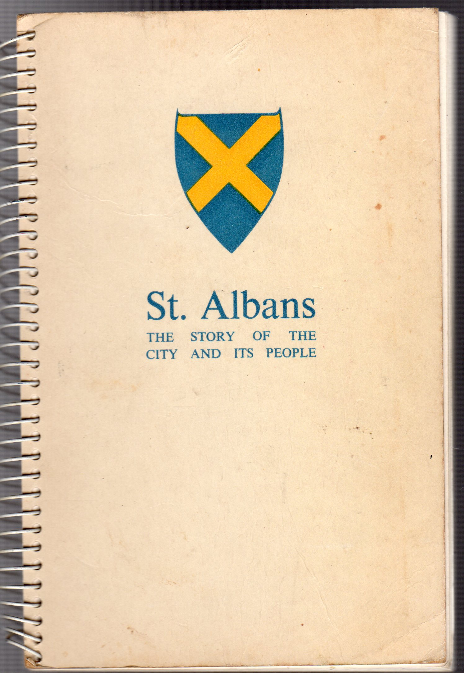 Image for St. Albans the story of the City and Its People, Written By the People of the City