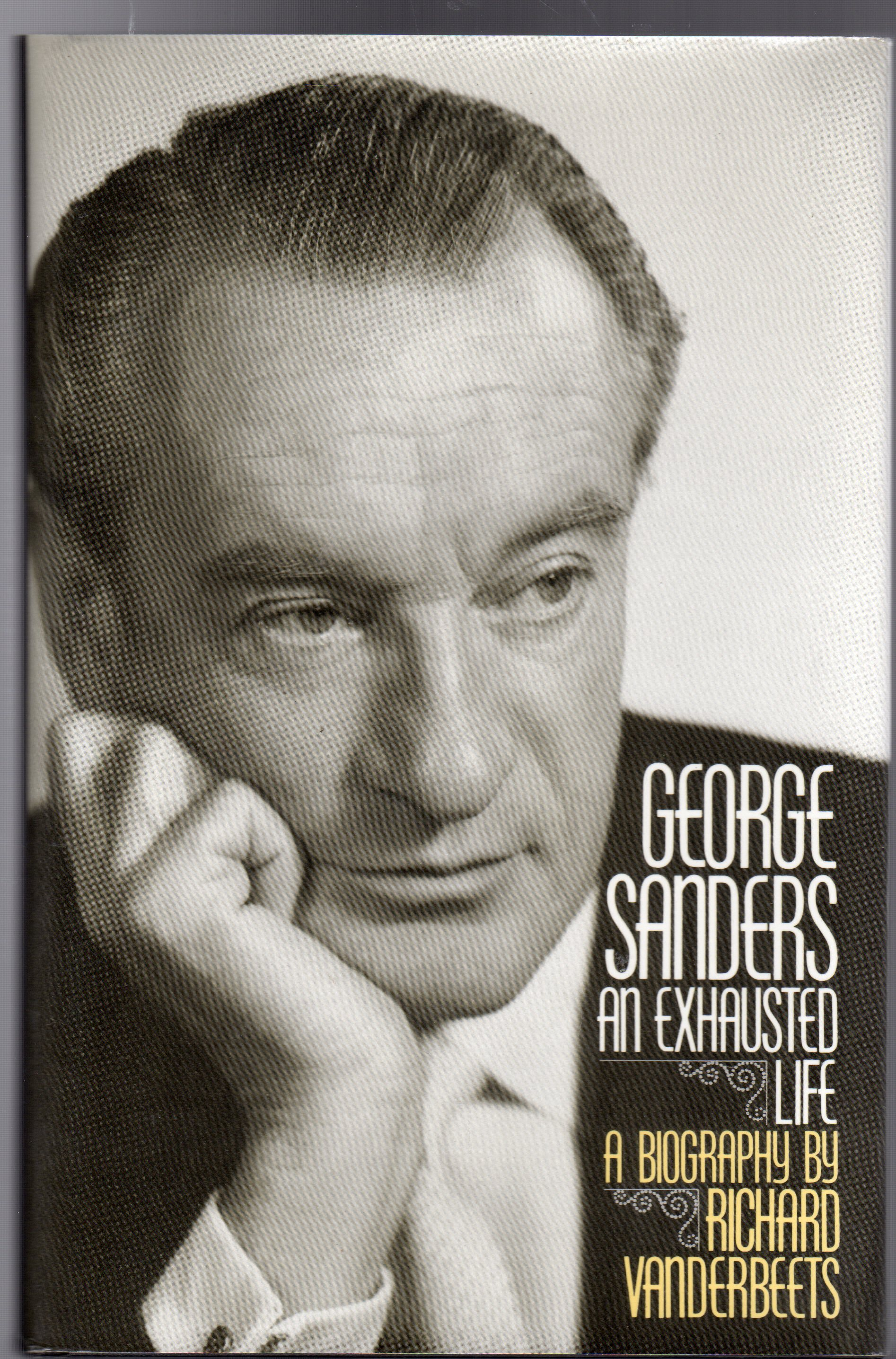 Image for George Sanders - An Exhausted Life