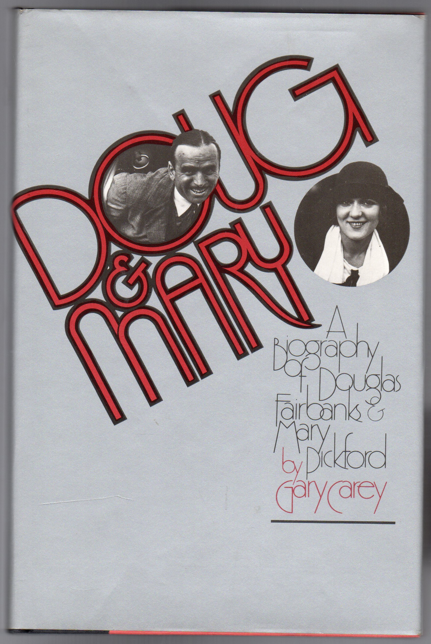 Image for Doug & Mary : a Biography of Douglas Fairbanks & Mary Pickford