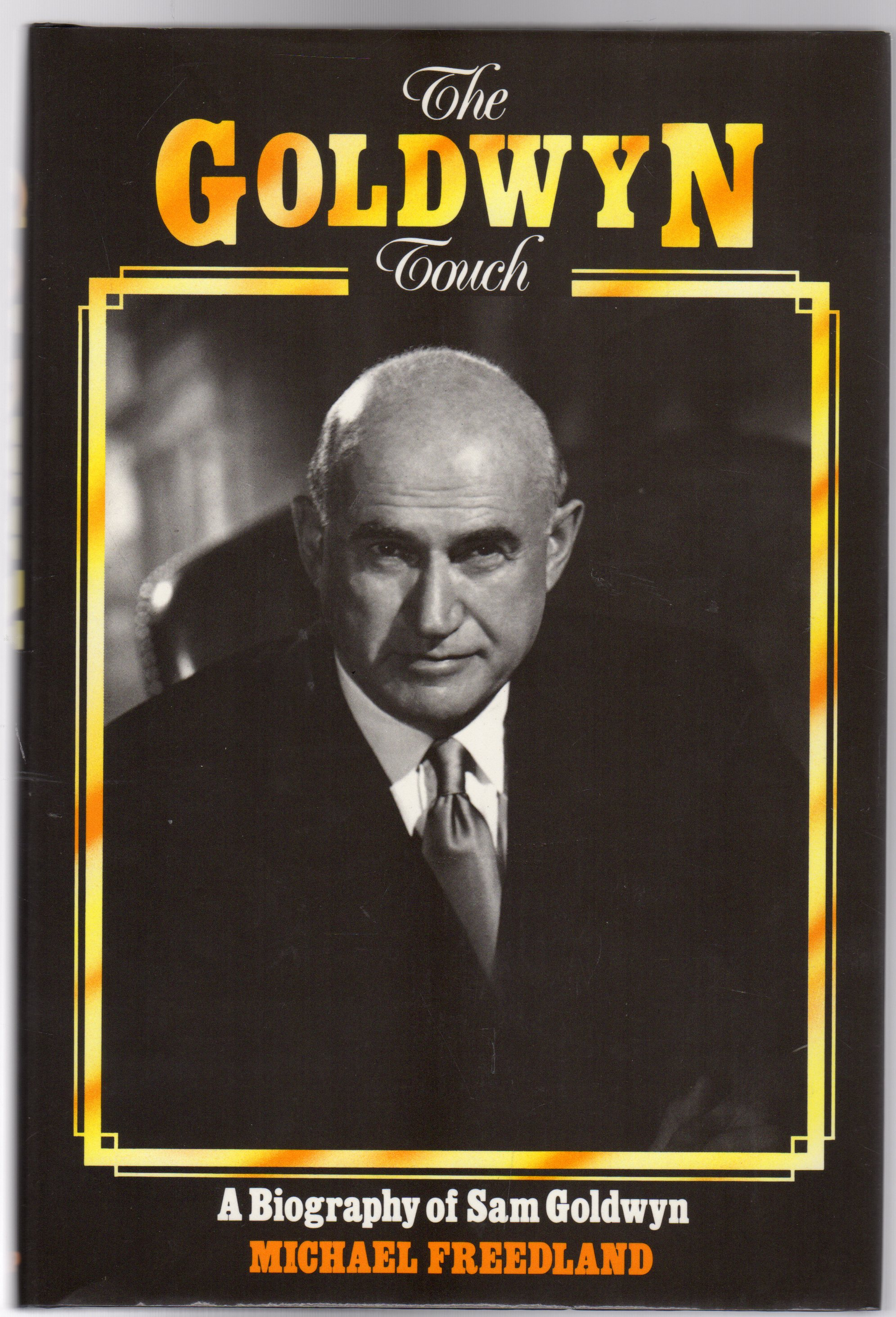 Image for Goldwyn Touch : A Biography of Sam Goldwyn