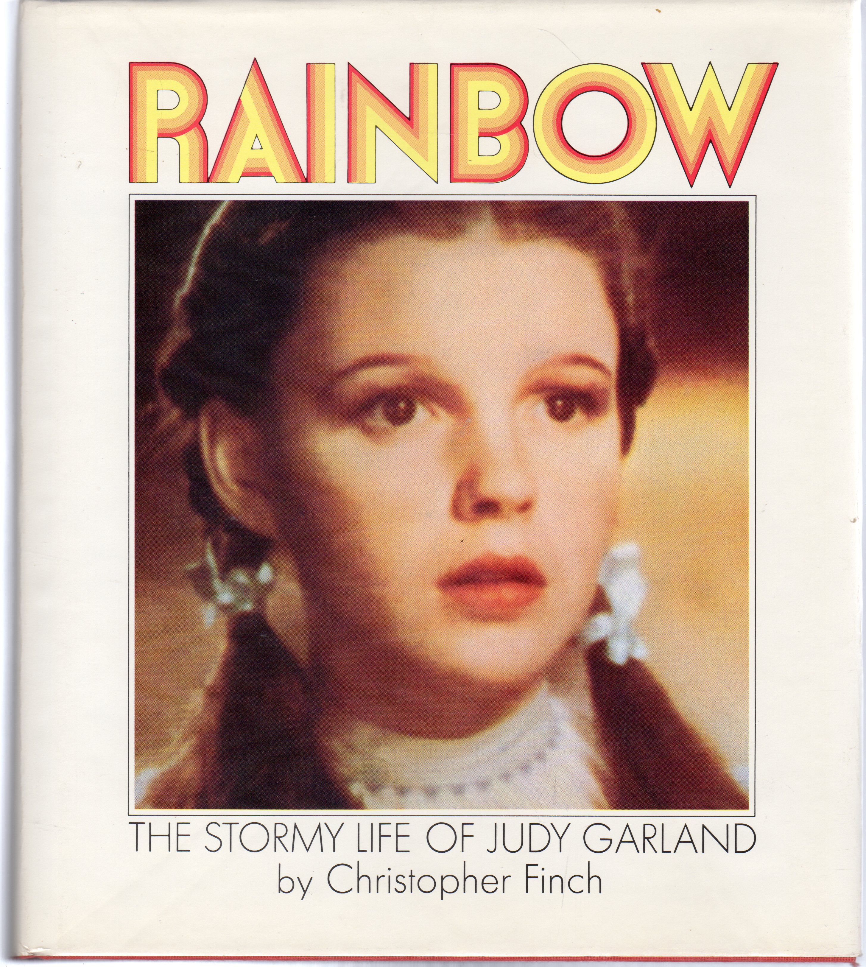 Image for Rainbow : The Stormy Life of Judy Garland