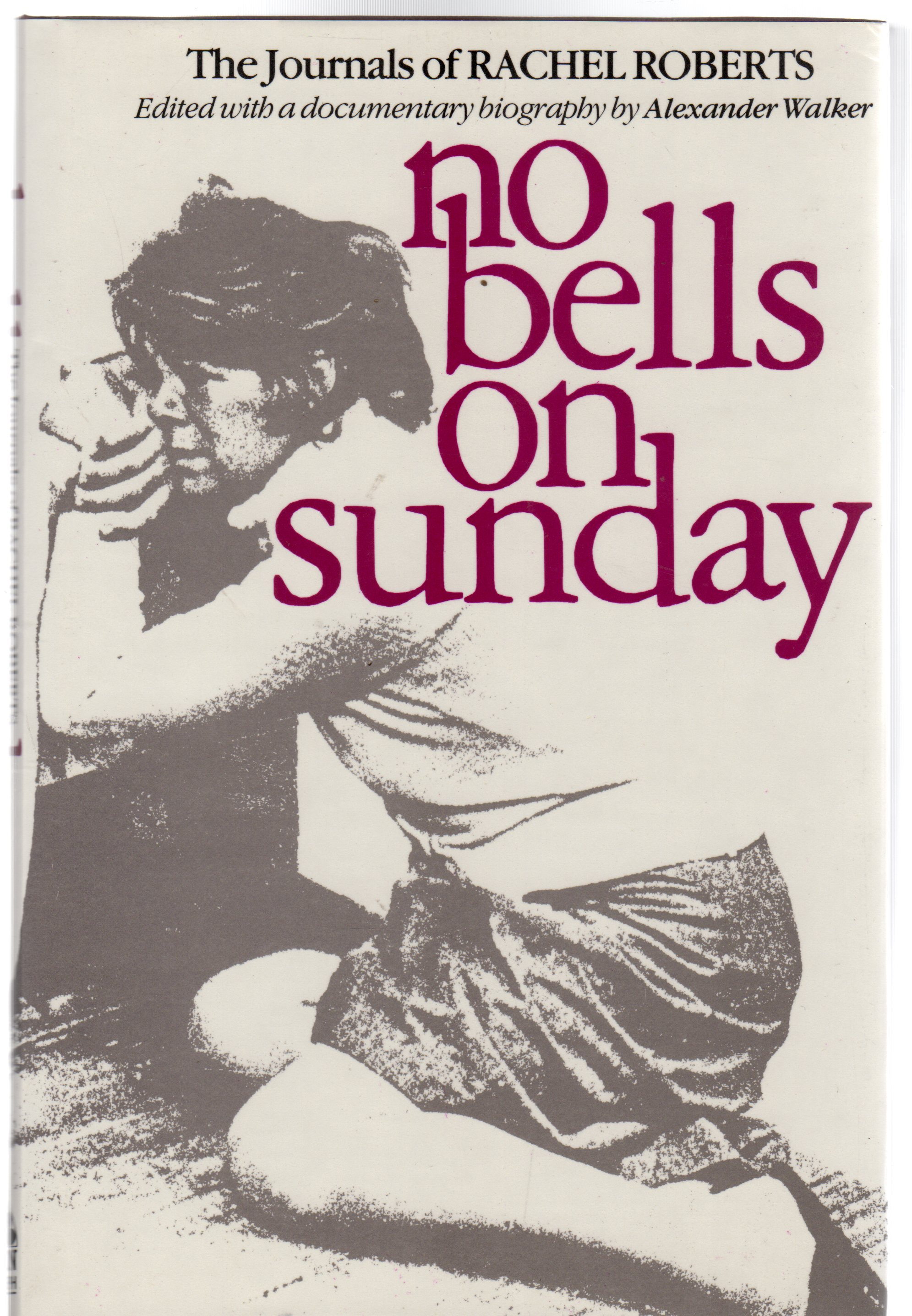 Image for No Bells on Sunday: Journals of Rachel Roberts