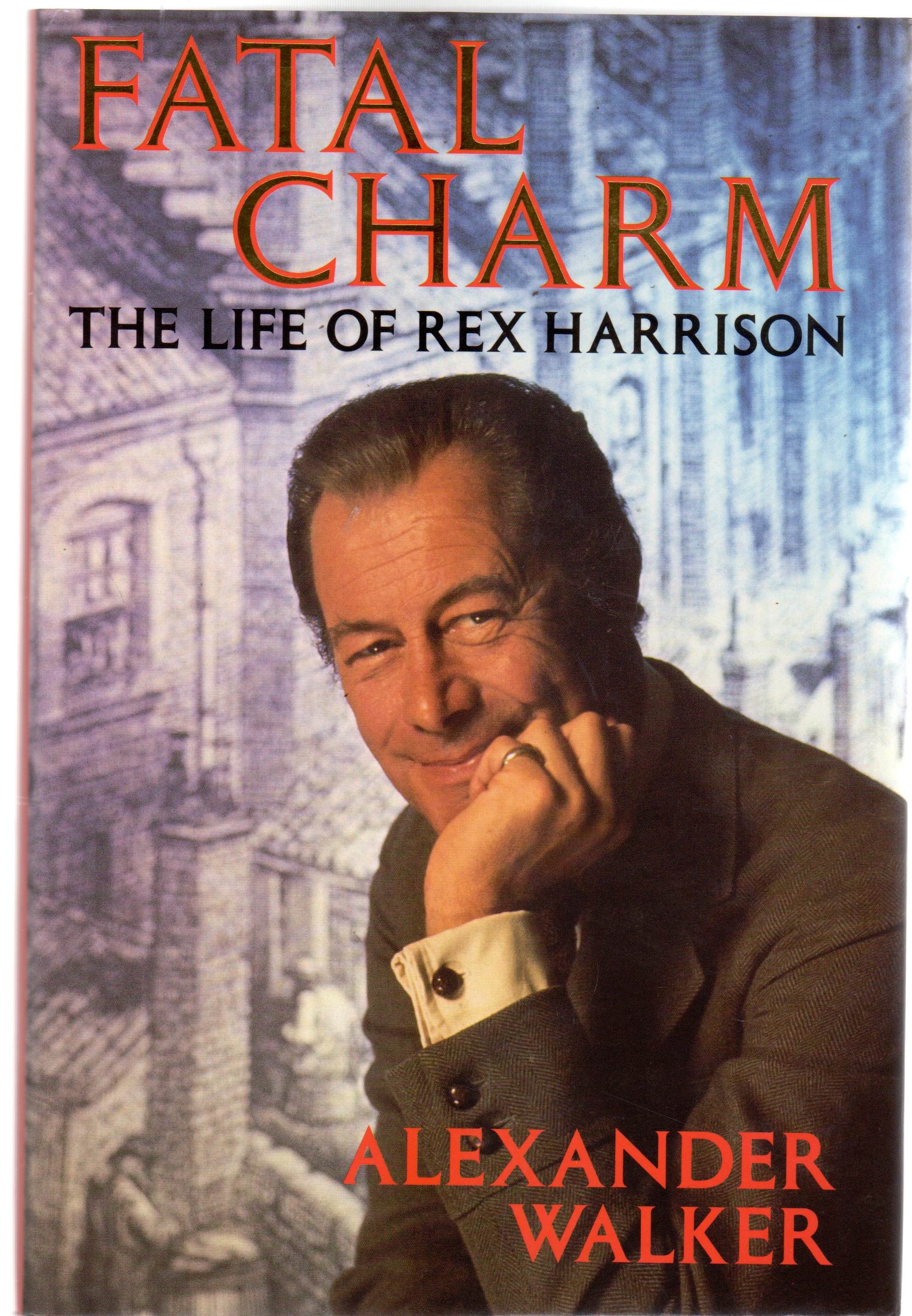 Image for Fatal Charm : The Life of Rex Harrison