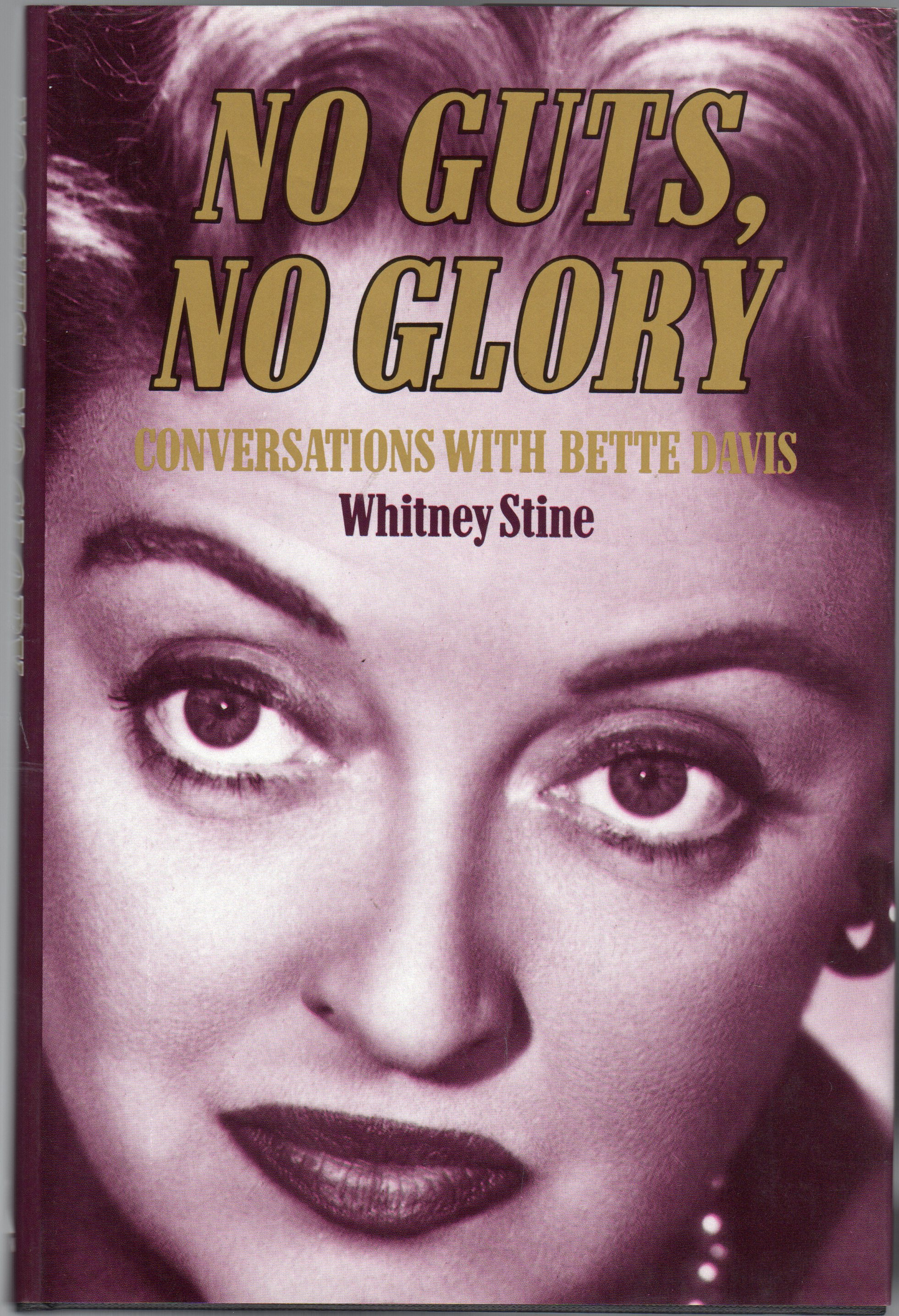 Image for No Guts, No Glory : Conversations with Bette Davis