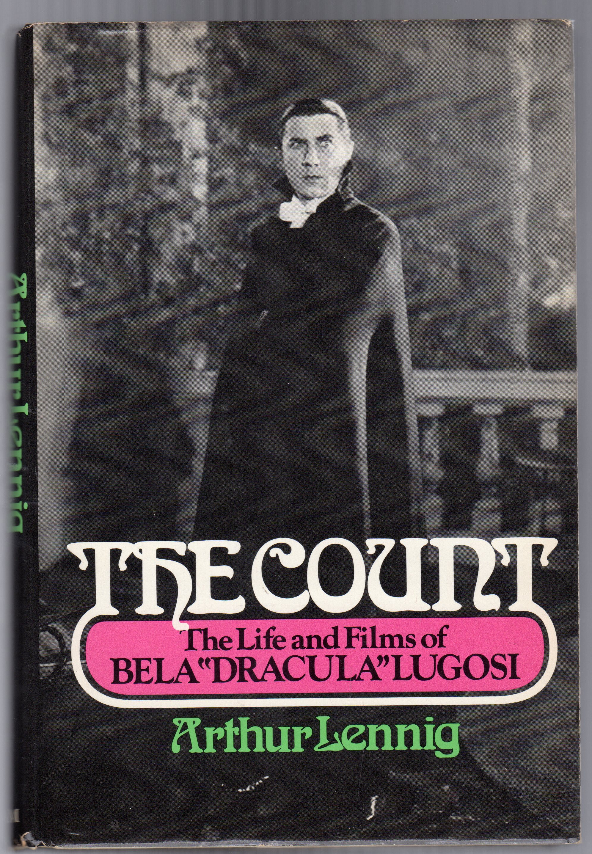 "Image for The Count : The Life and Films of Bela ""Dracula"" Lugosi"