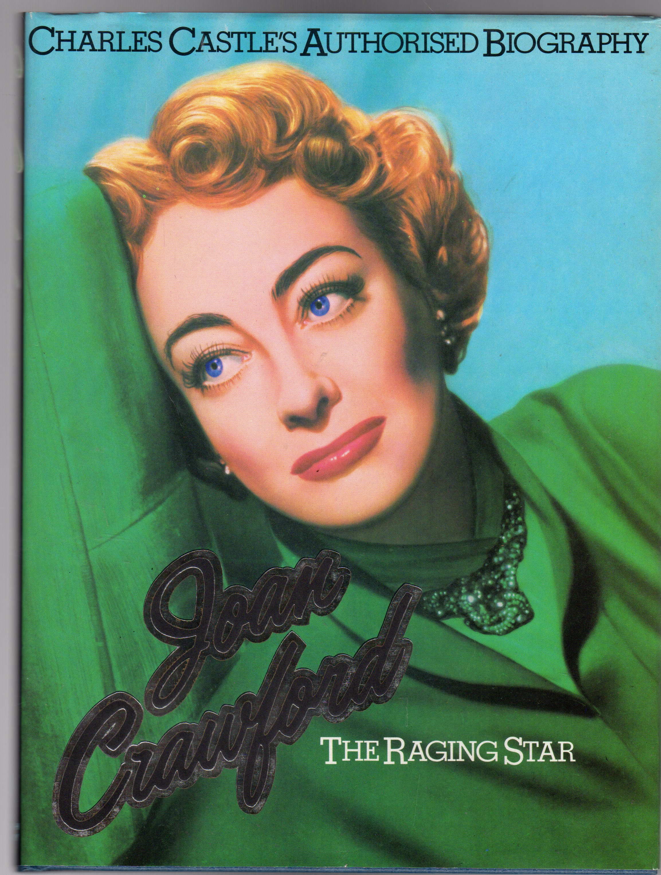 Image for Raging Star : Biography of the Real Joan Crawford