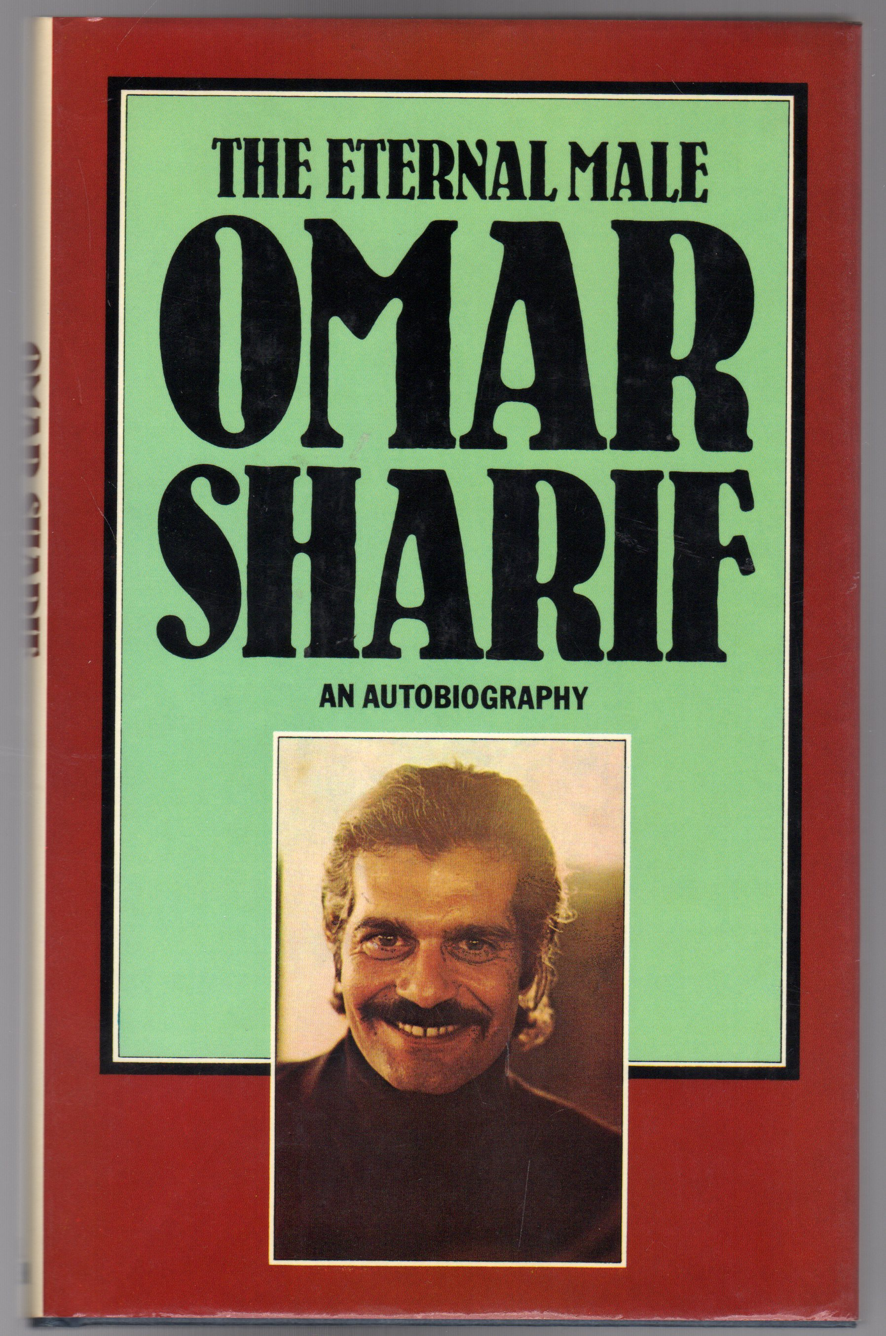 Image for Omar Sharif : The Eternal Male