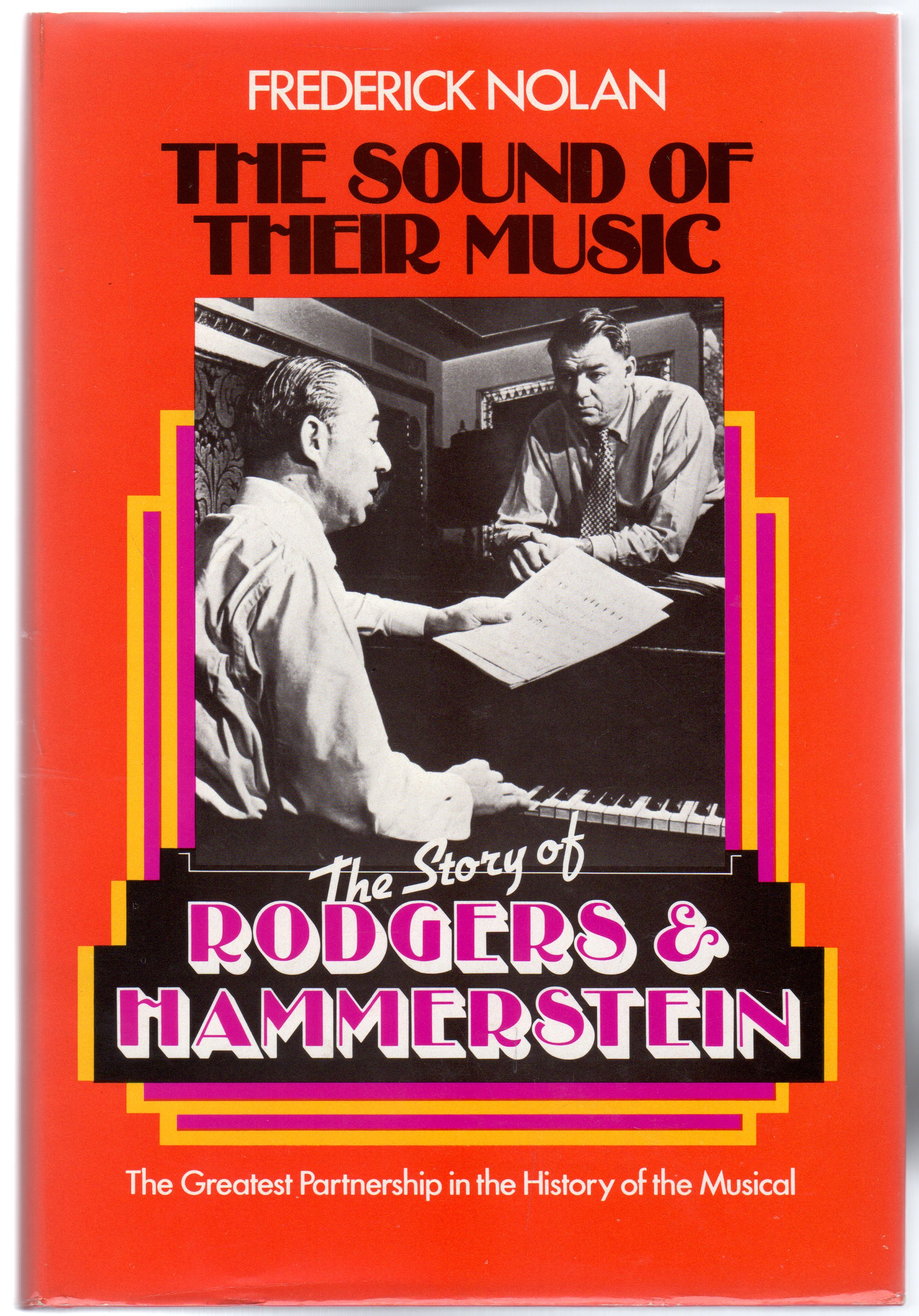 Image for The Sound of Their Music : The Story of Rodgers and Hammerstein