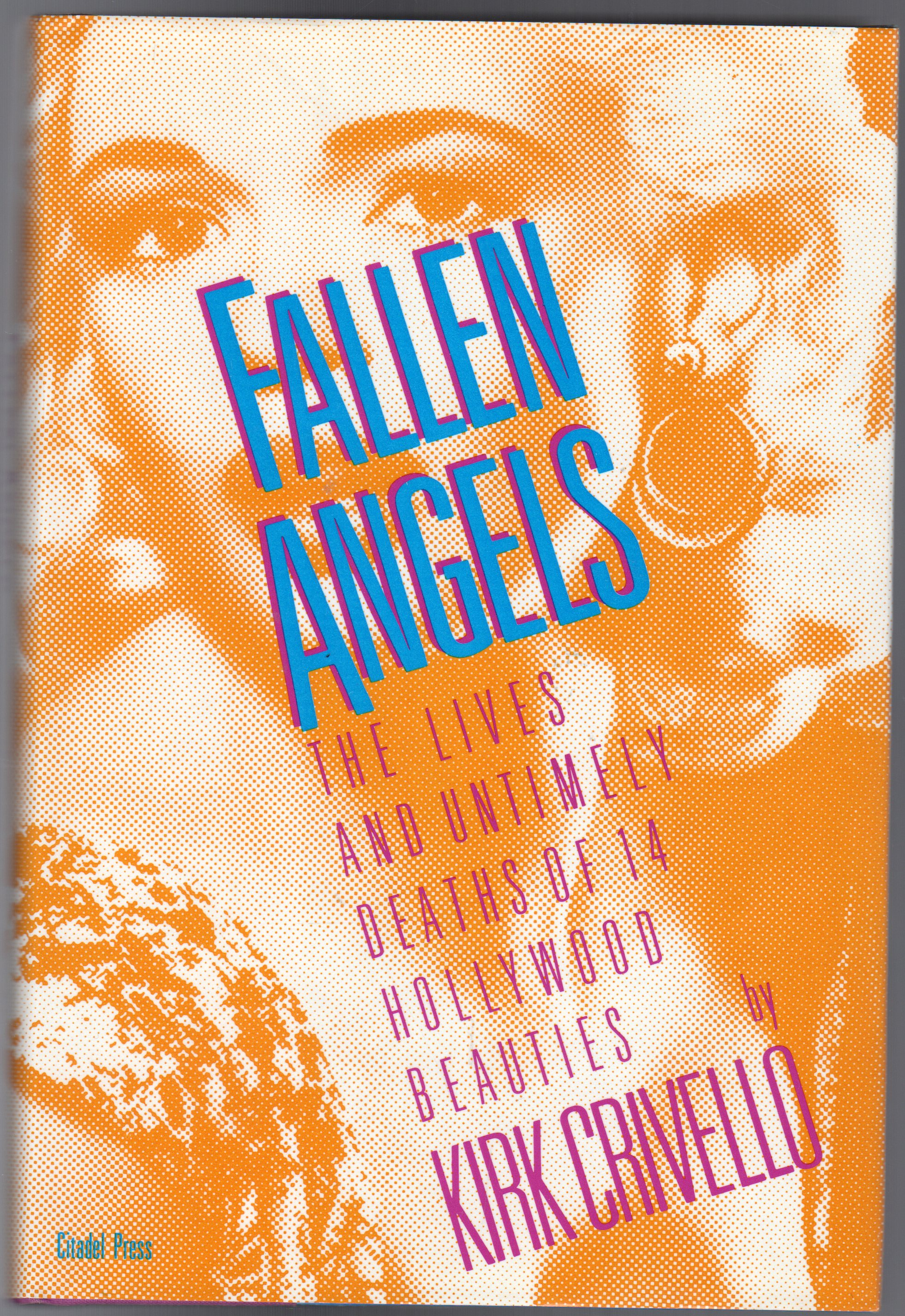 Image for Fallen Angels : Lives and Untimely Deaths of Fourteen Hollywood Beauties