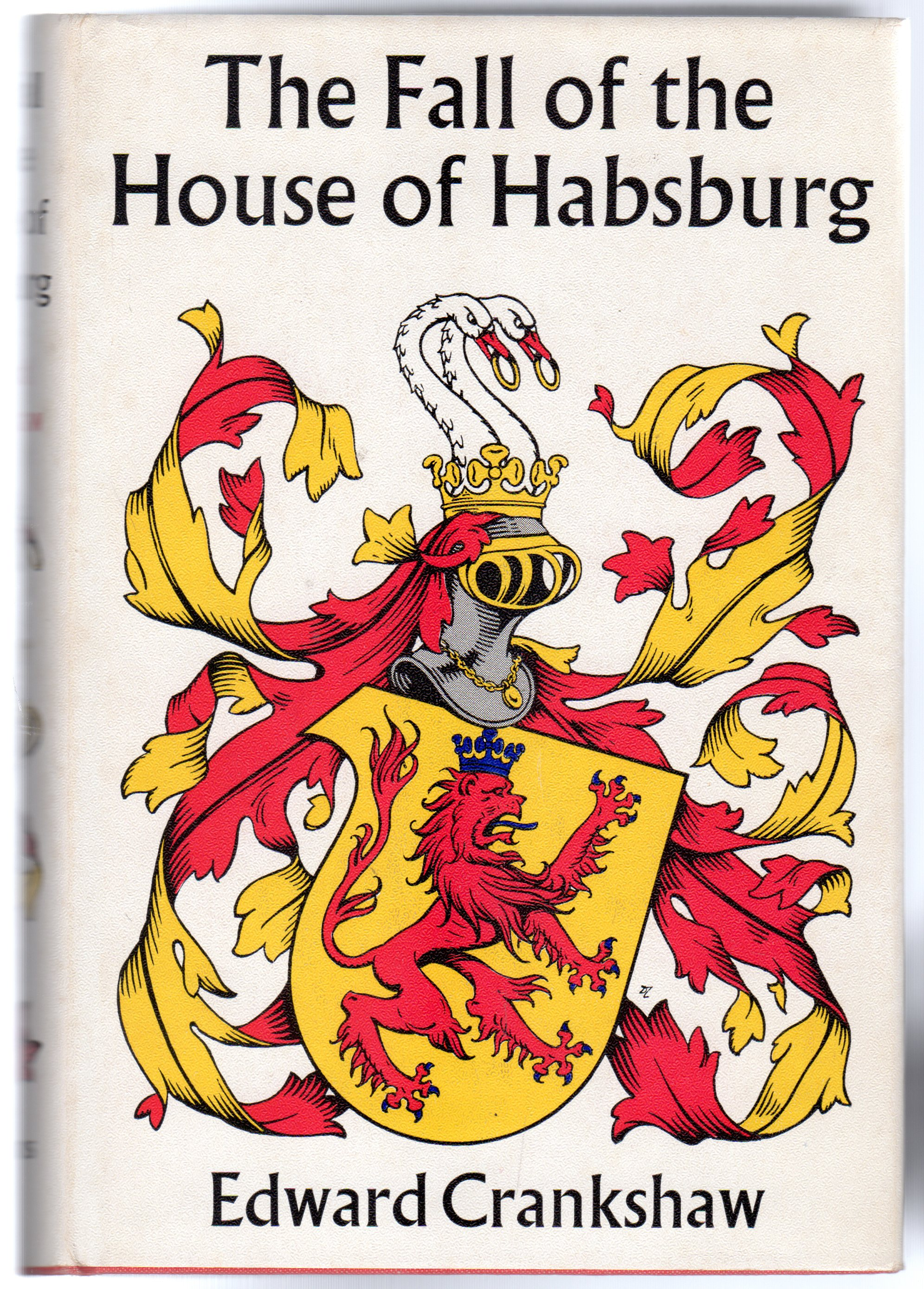 Image for The Fall of the House of Habsburg