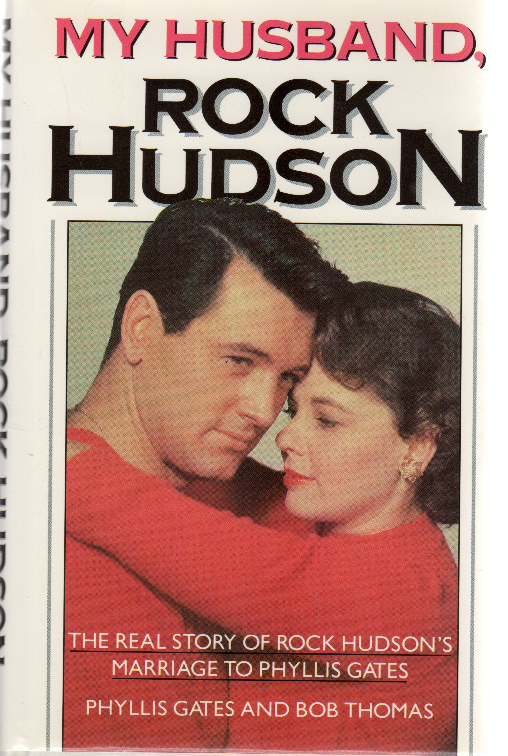 Image for My Husband Rock Hudson : The Real Story of Rock Hudson's Marriage to Phyllis Gates