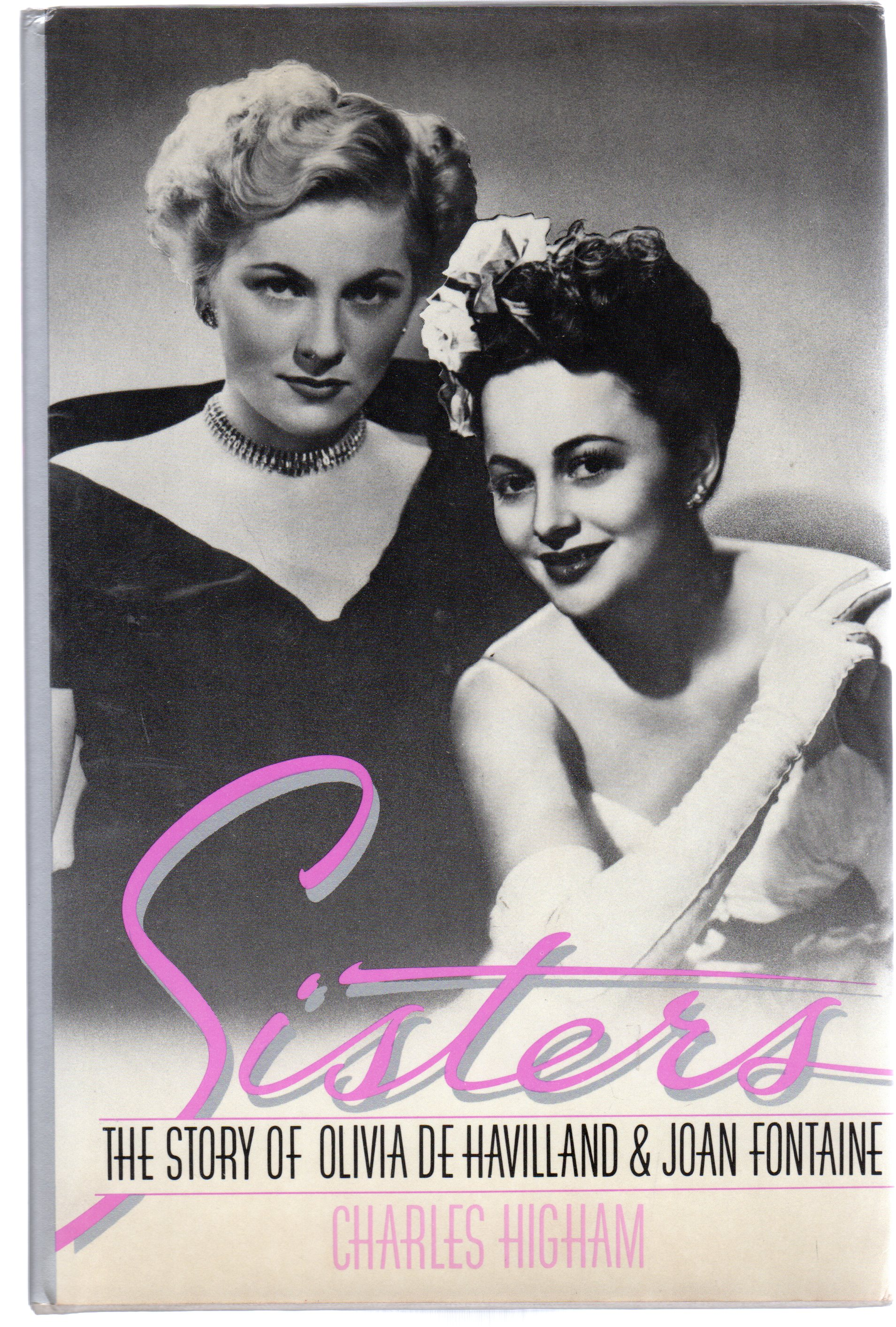 Image for Sisters: The Story of Olivia De Haviland and Joan Fontaine
