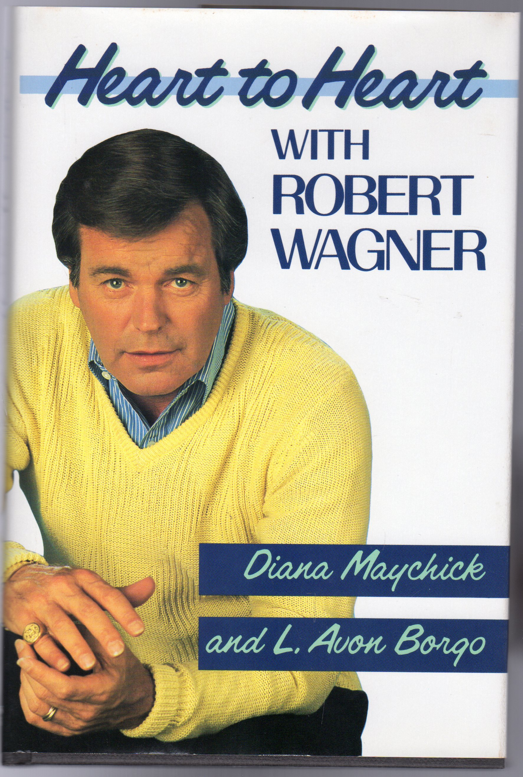 Image for Heart to Heart with Robert Wagner