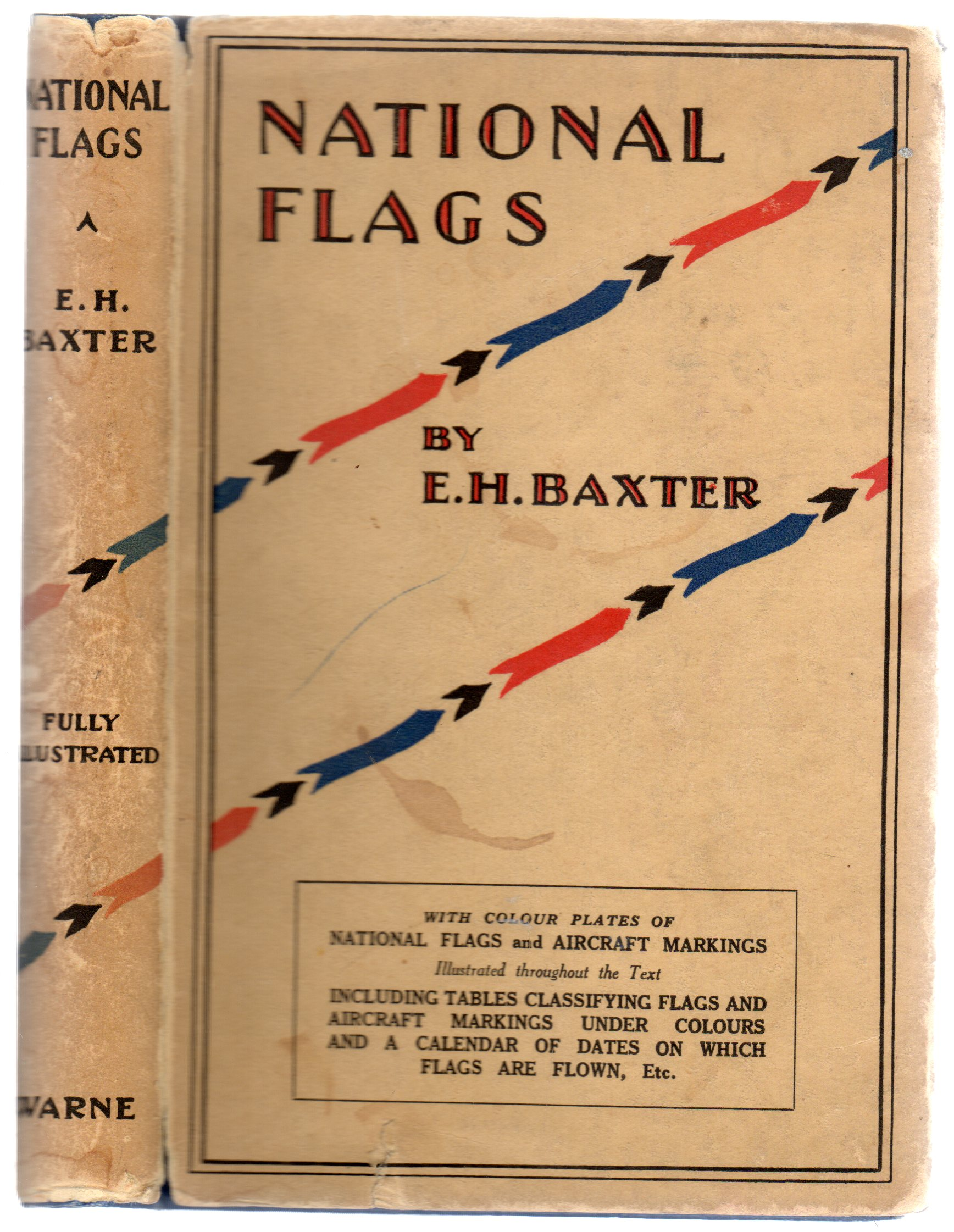 Image for National Flags : With Aircraft Markings Calendar OF Days For Hoisting National Flags And Colour Keys For Ready Identification