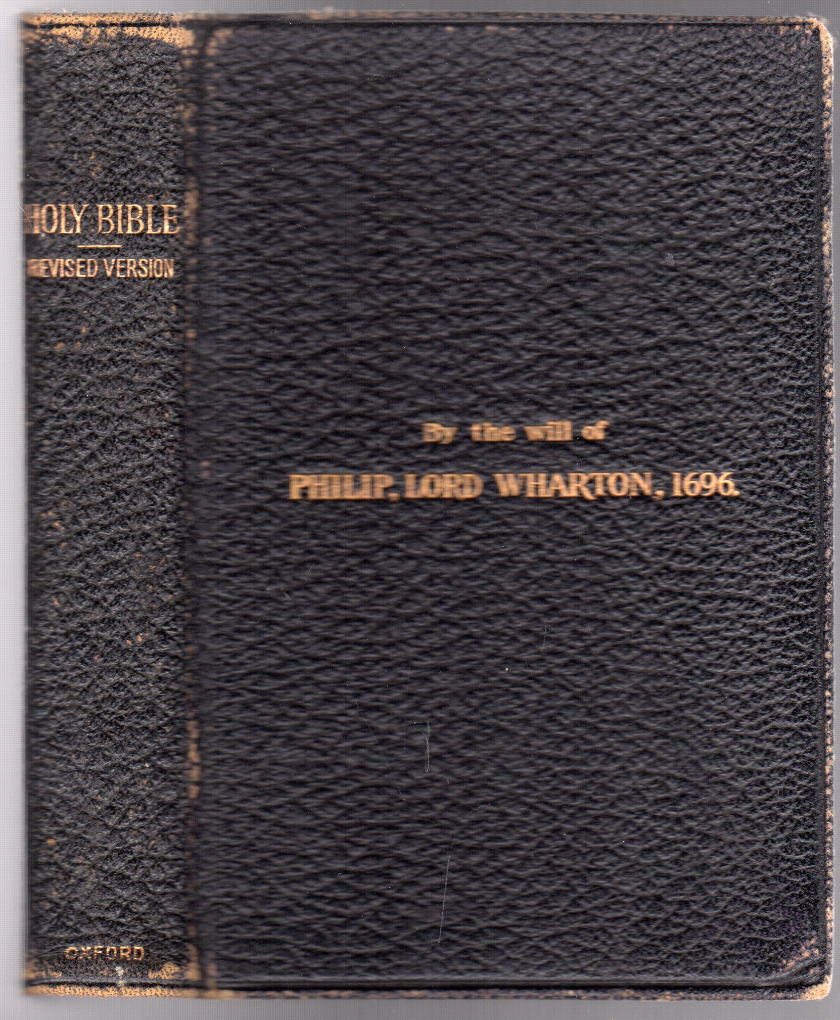 Image for The Holy Bible - Revised Version -  By the Will of Philip, Lord Wharton, 1696