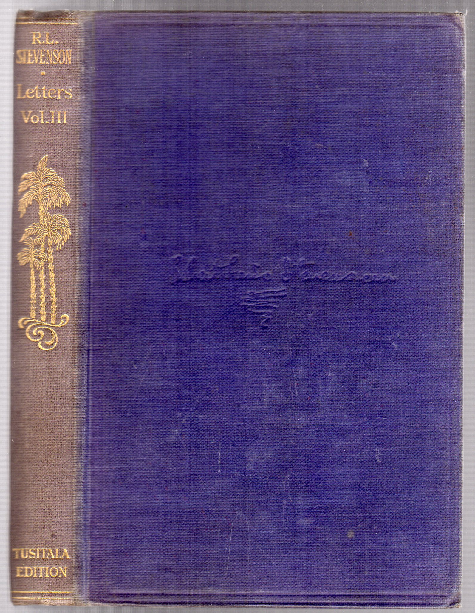 Image for The Works of Robert Louis Stevenson: Vol. XXXIII: The Letters of Robert Louis Stevenson: Volume Three