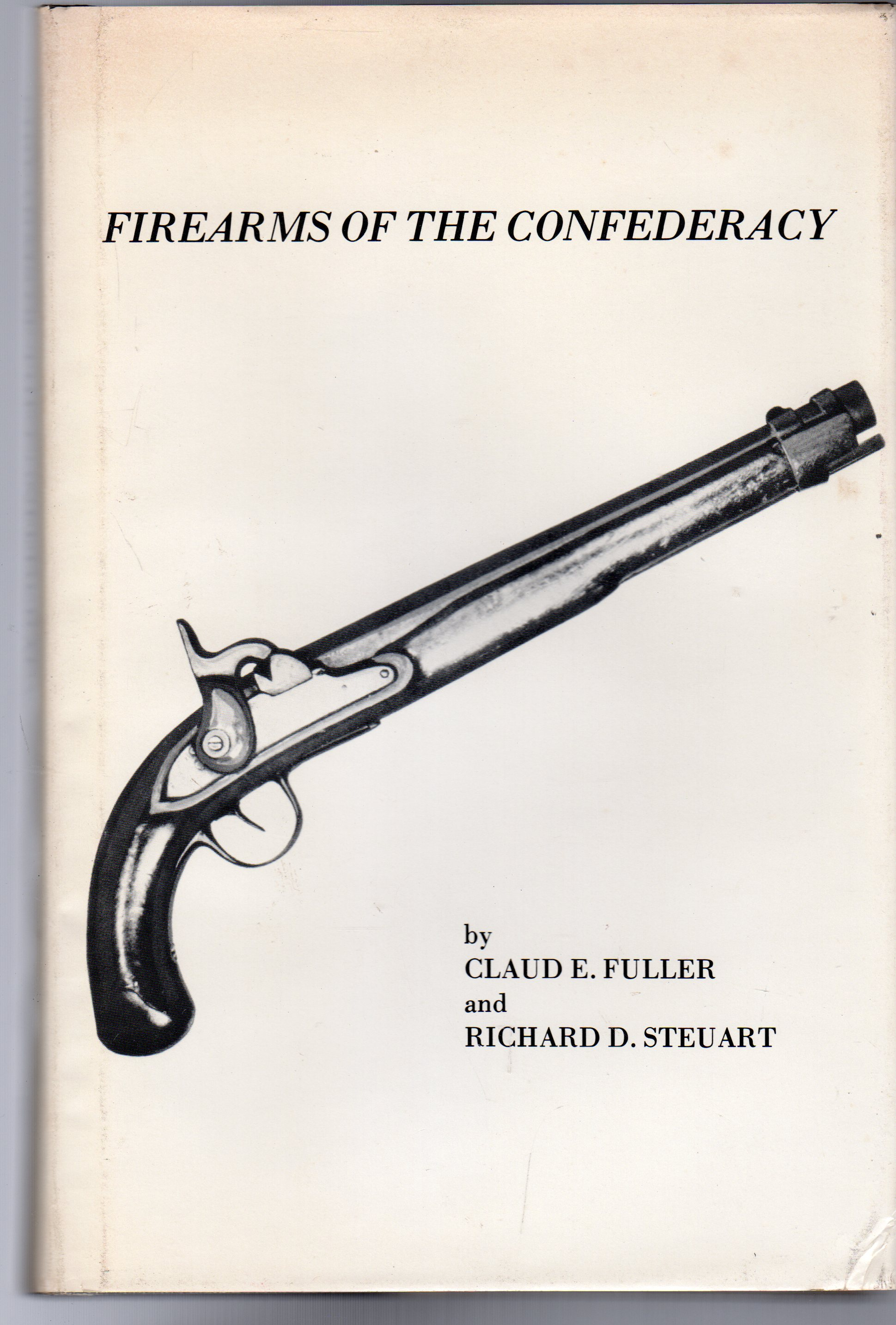 Image for Firearms of the Confederacy