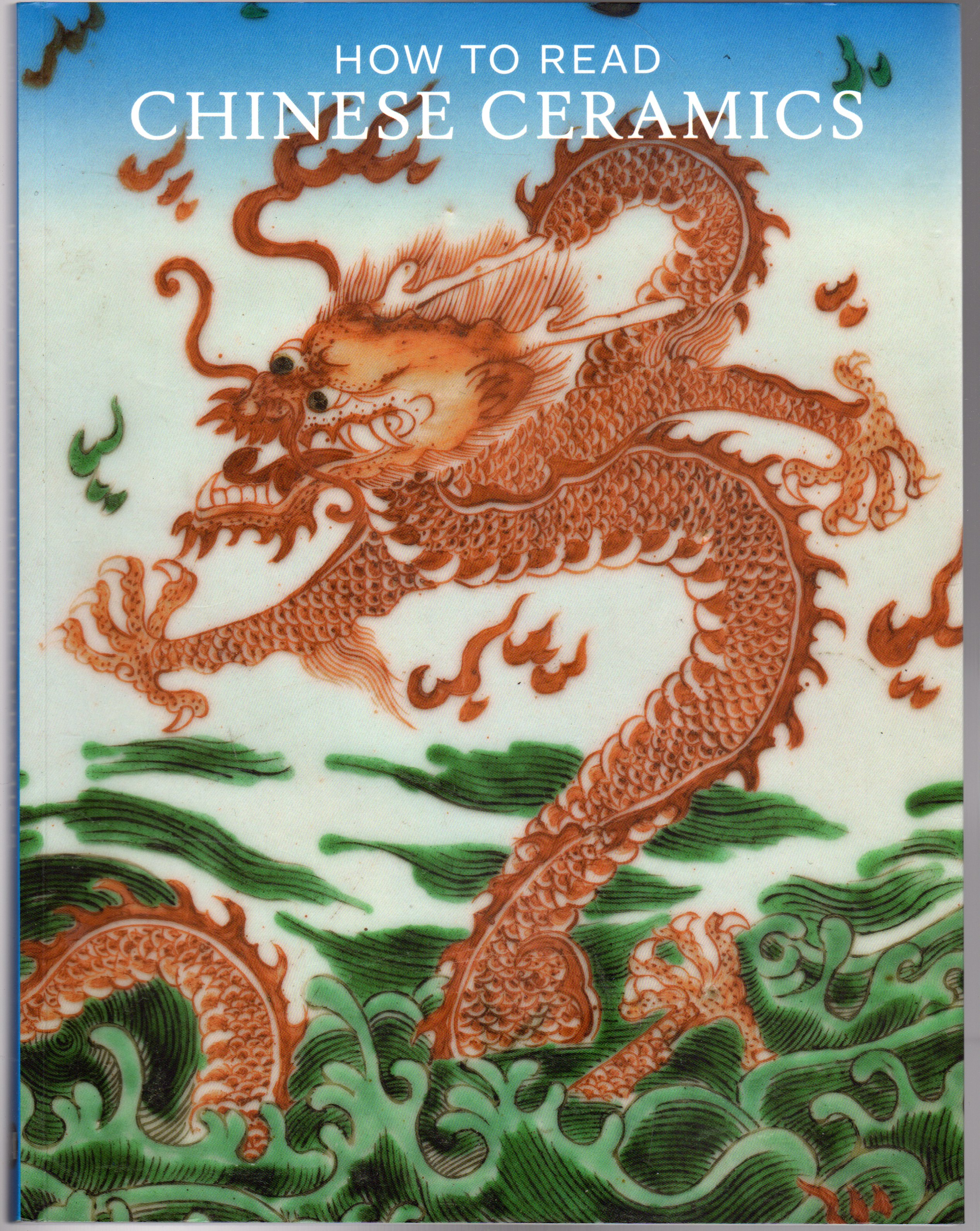 Image for How to Read Chinese Ceramics