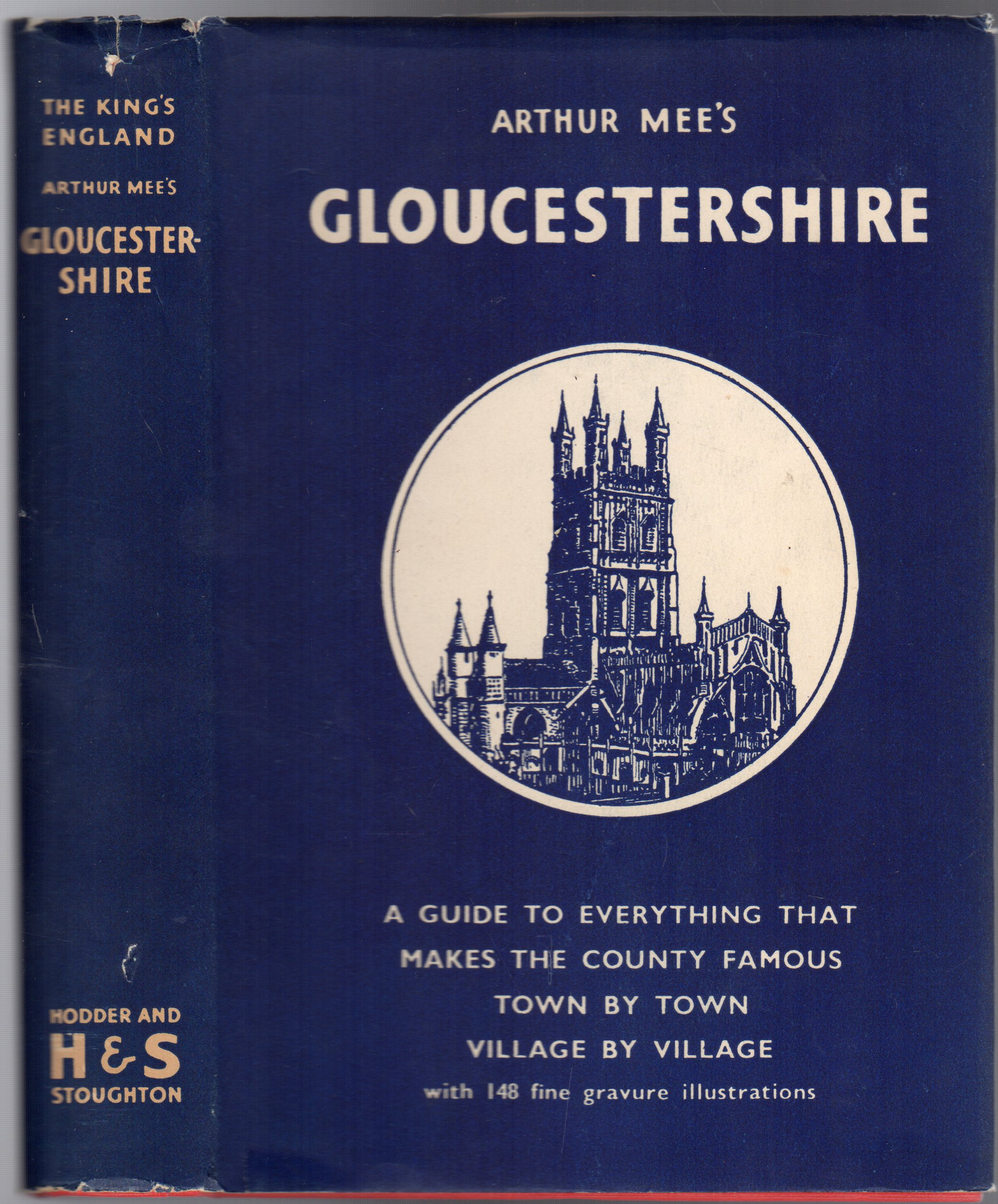 Image for The King's England : Gloucestershire - The Glory of the Cotswolds