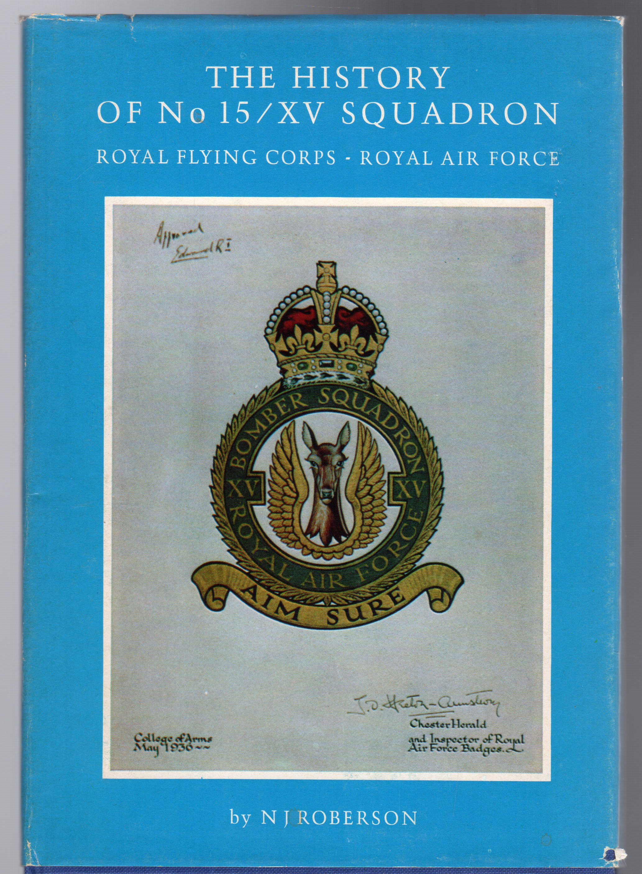 Image for The History of No.15/XV Squadron Royal Flying Corps-Royal Air Force