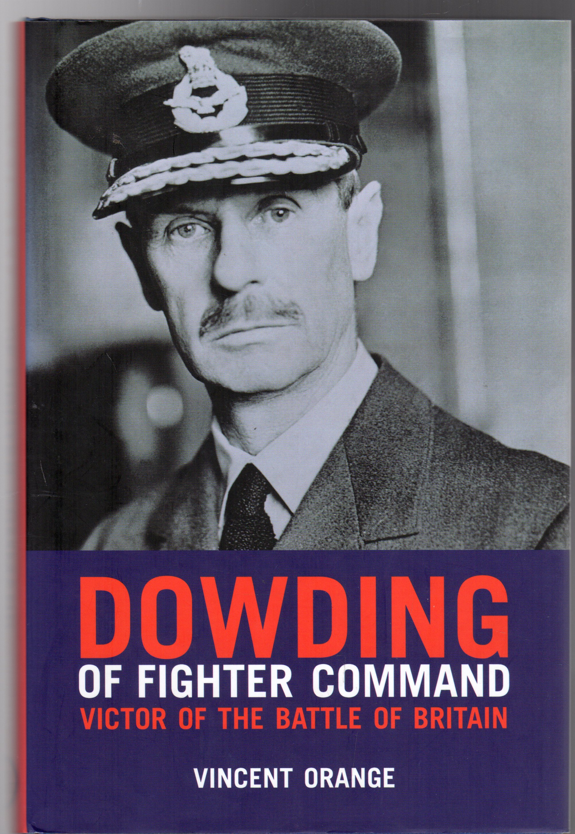 Image for Dowding of Fighter Command: Victor of the Battle of Britain