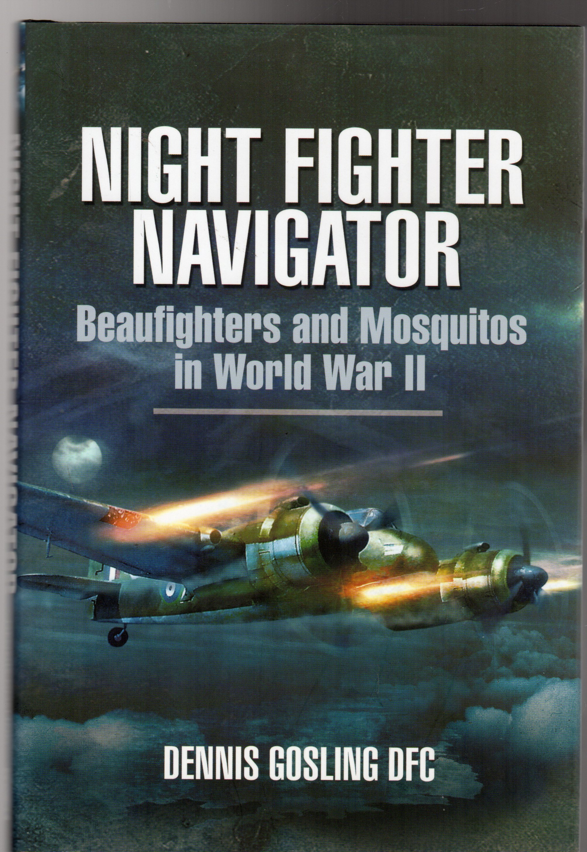 Image for Night Fighter Navigator: Beaufighters and Mosquitos in WWII