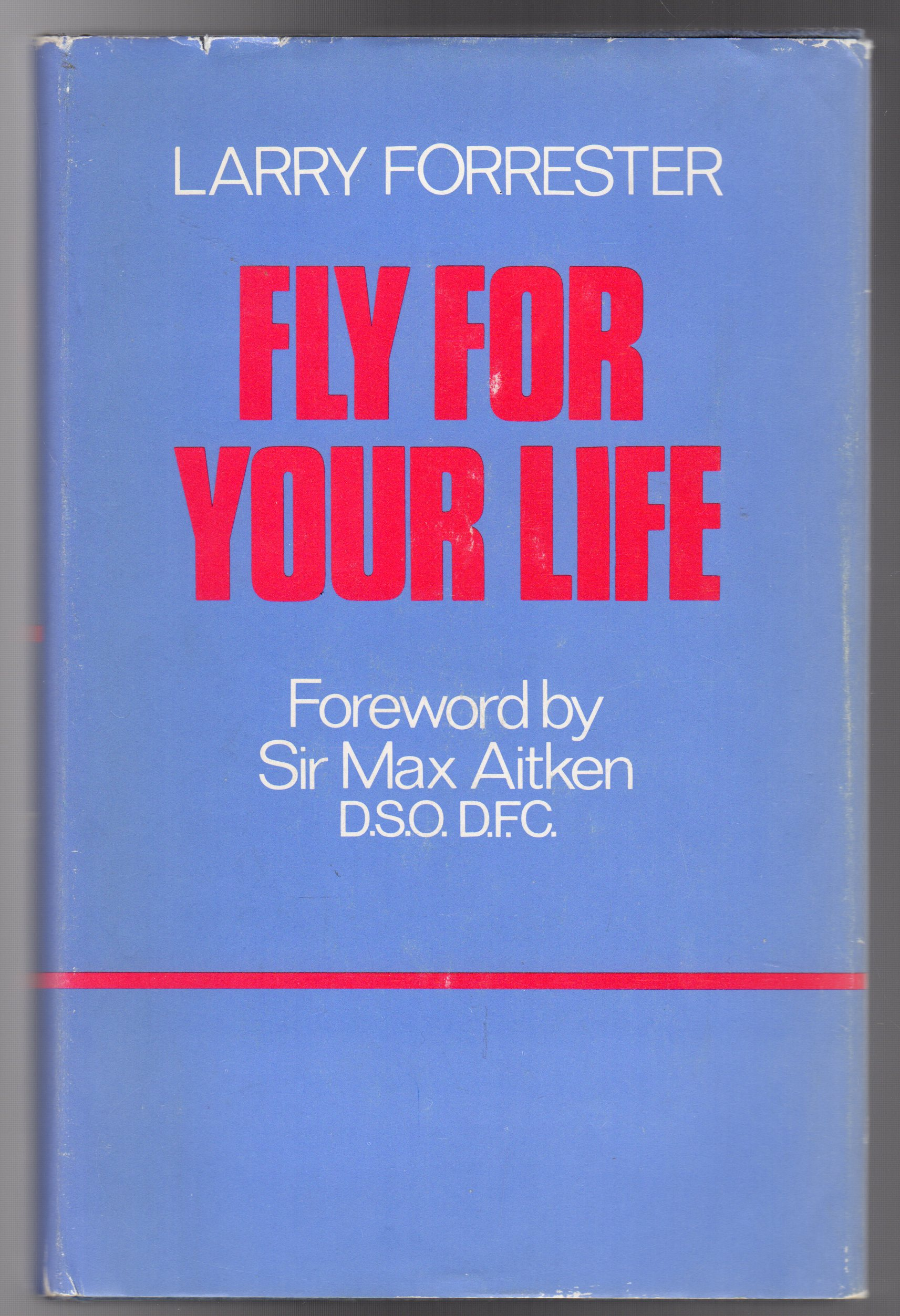 Image for Fly for Your Life - The Story of R.R. Stanford Tuck