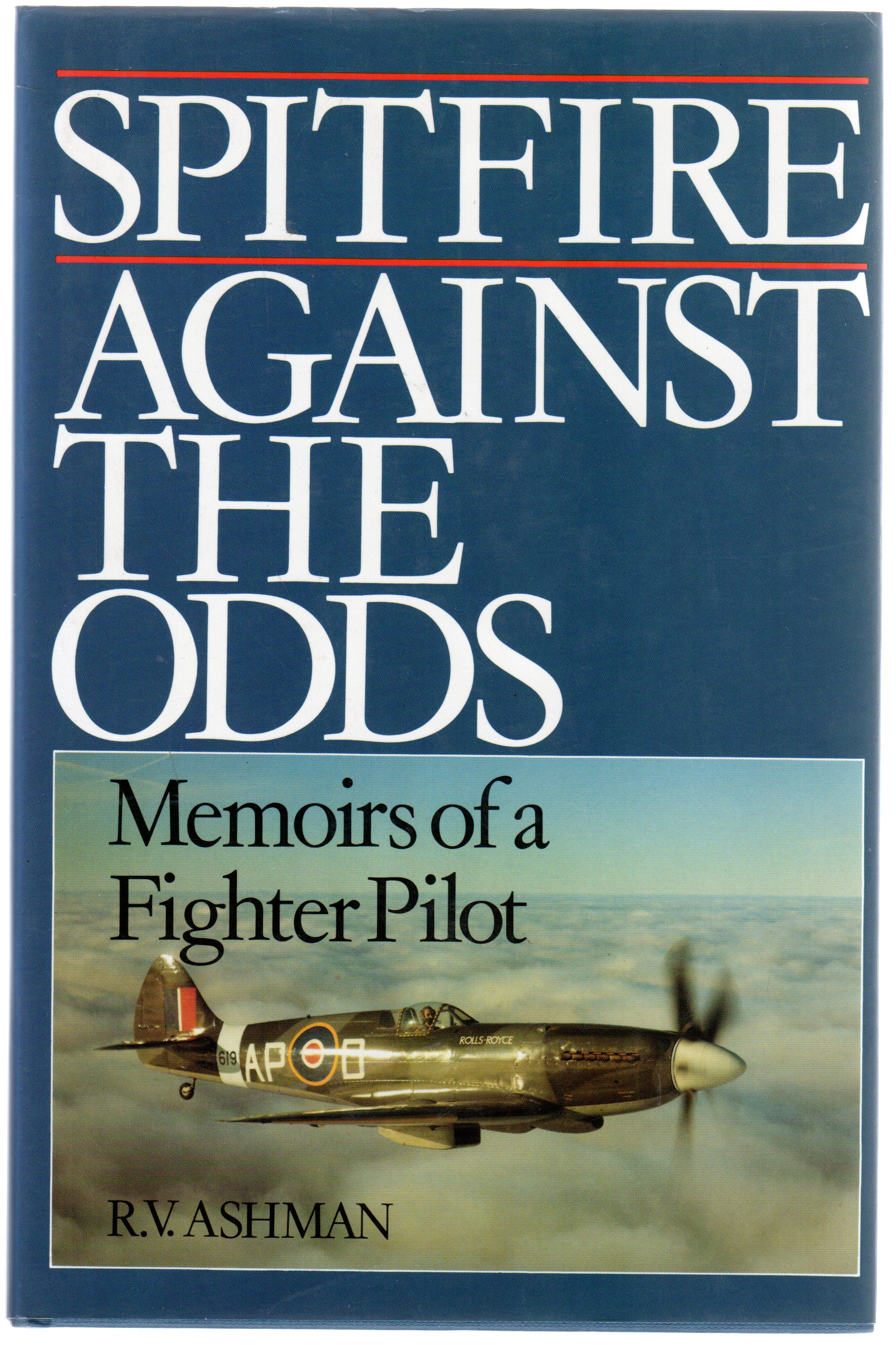 Image for Spitfire Against the Odds : Memoirs of a Fighter Pilot
