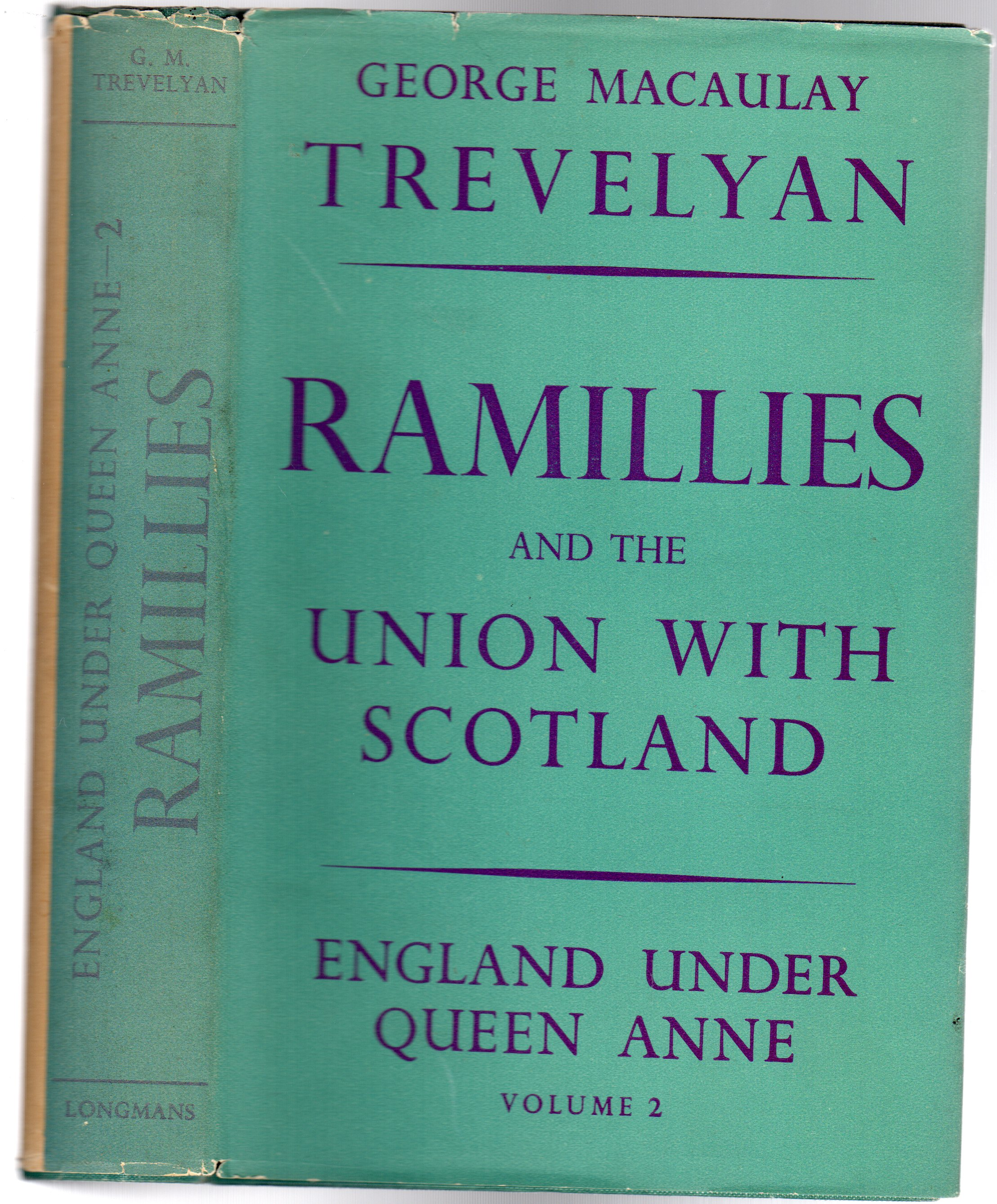 Image for England Under Queen Anne : Ramillies and the Union with Scotland.