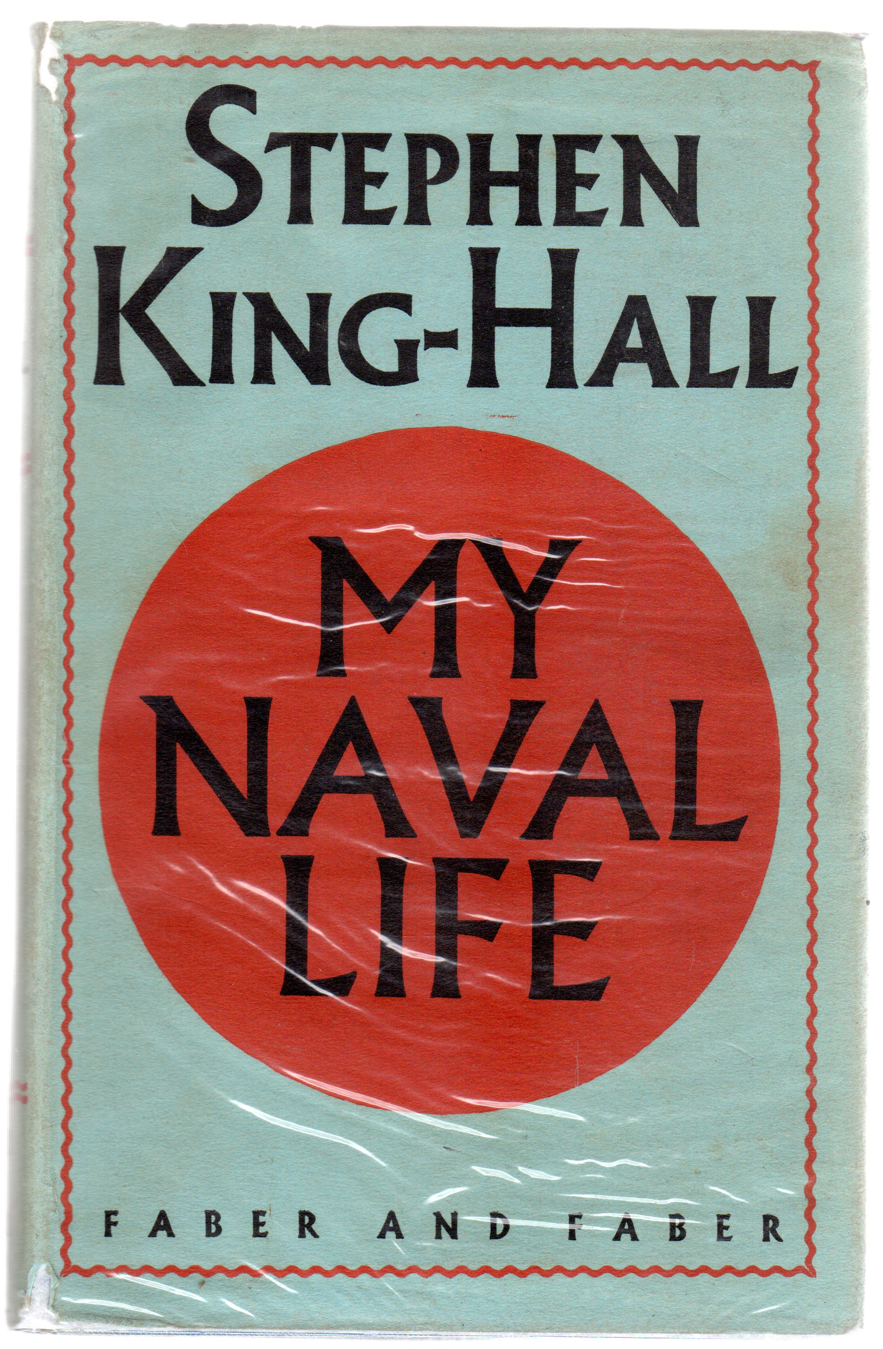 Image for My Naval Life 1906-1929