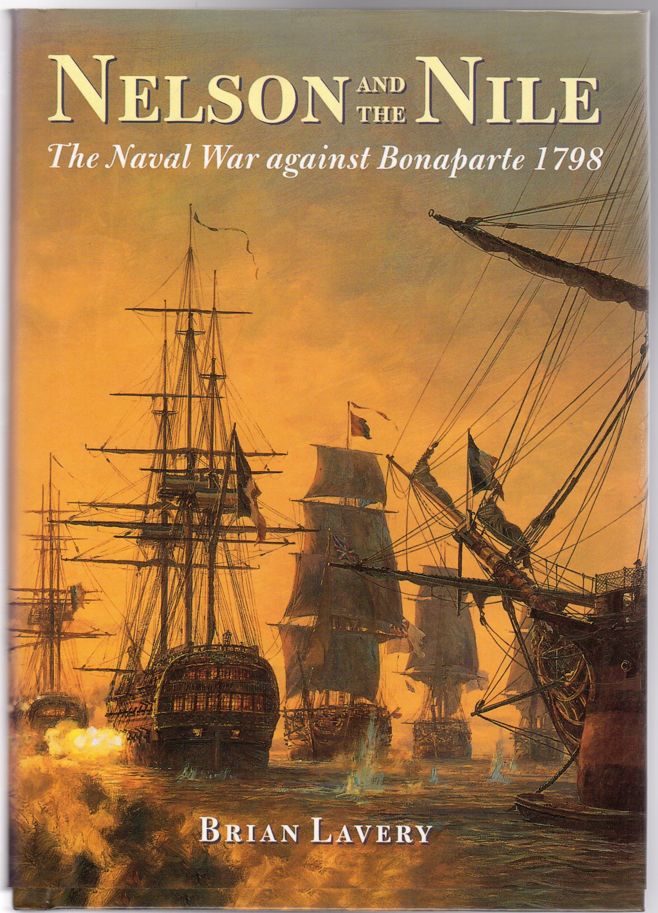 Image for Nelson and the Nile : The Naval War Against Bonaparte 1798