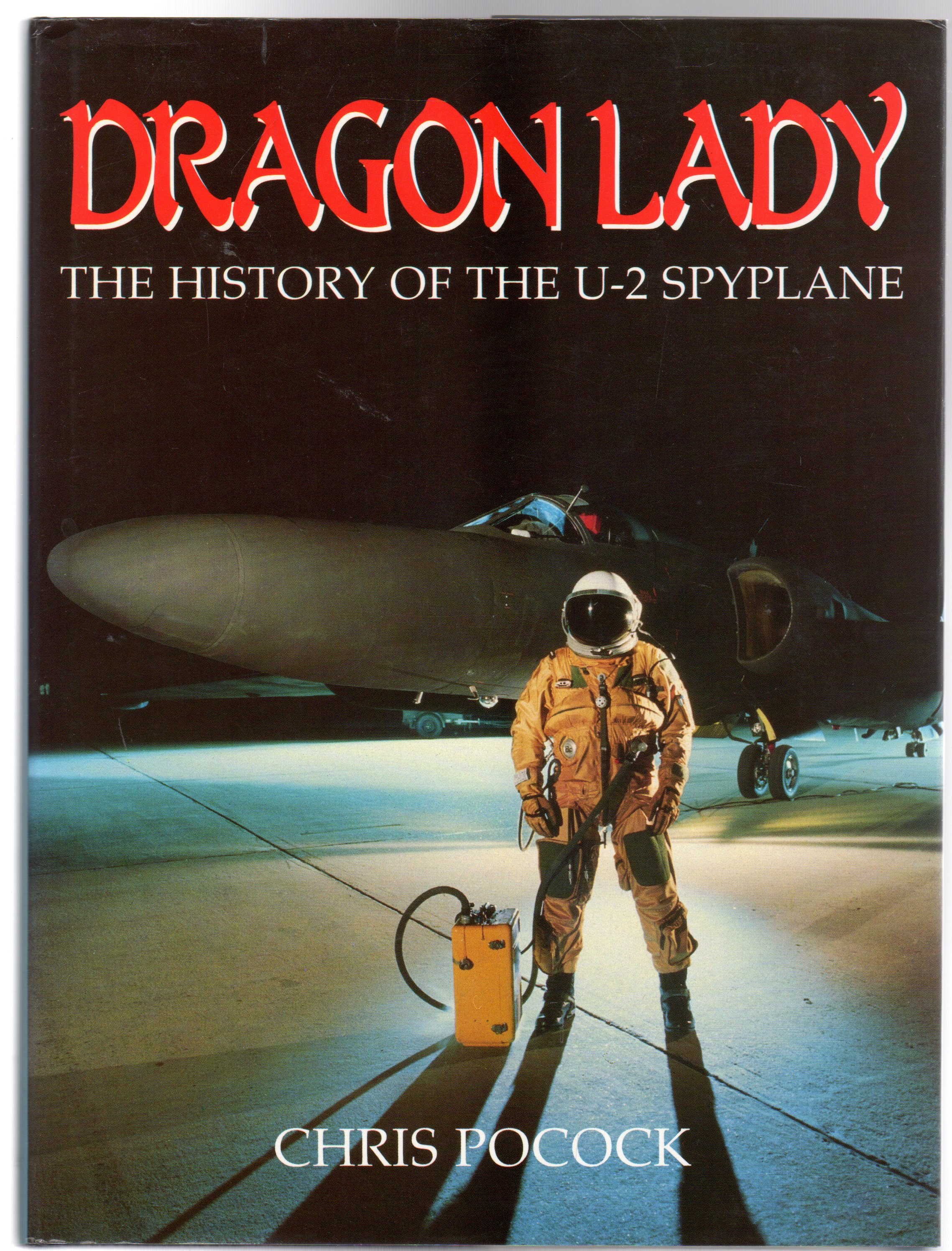 Image for Dragon Lady : The History of the U-2 Spyplane