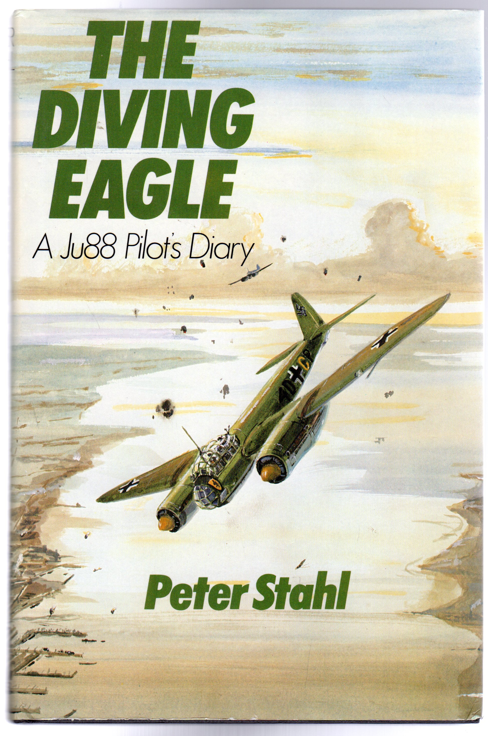Image for Diving Eagle : A Ju88 Pilot's Diary