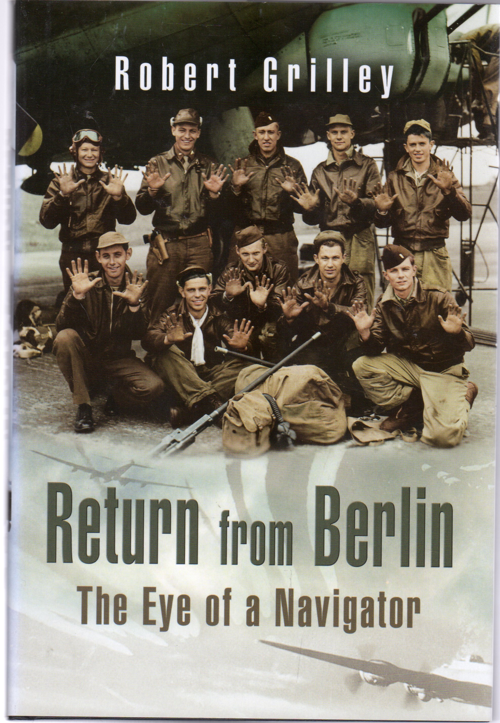 Image for Return from Berlin : The Eye of a Navigator